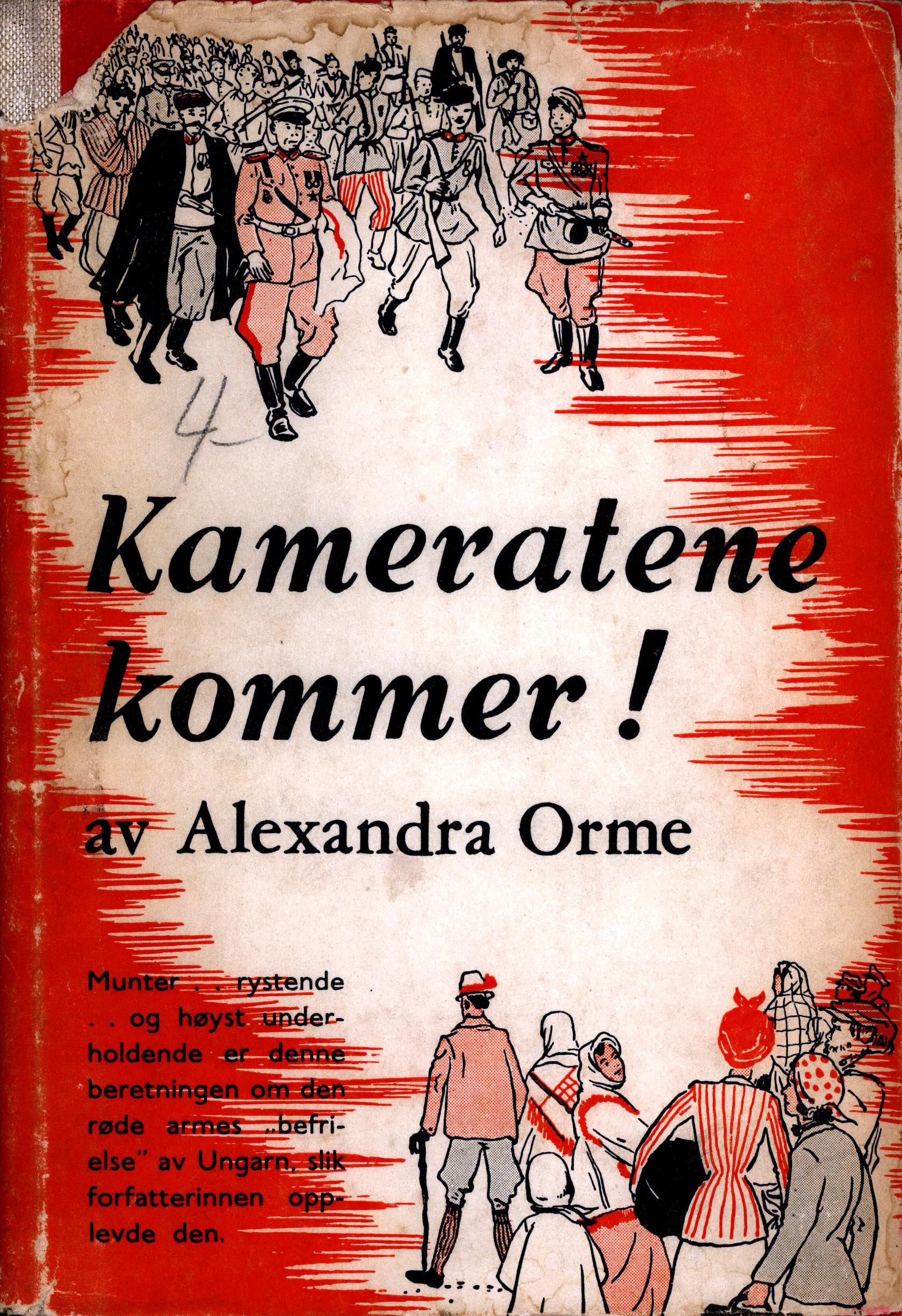 Alexandra Orme: Kameratene kommer!