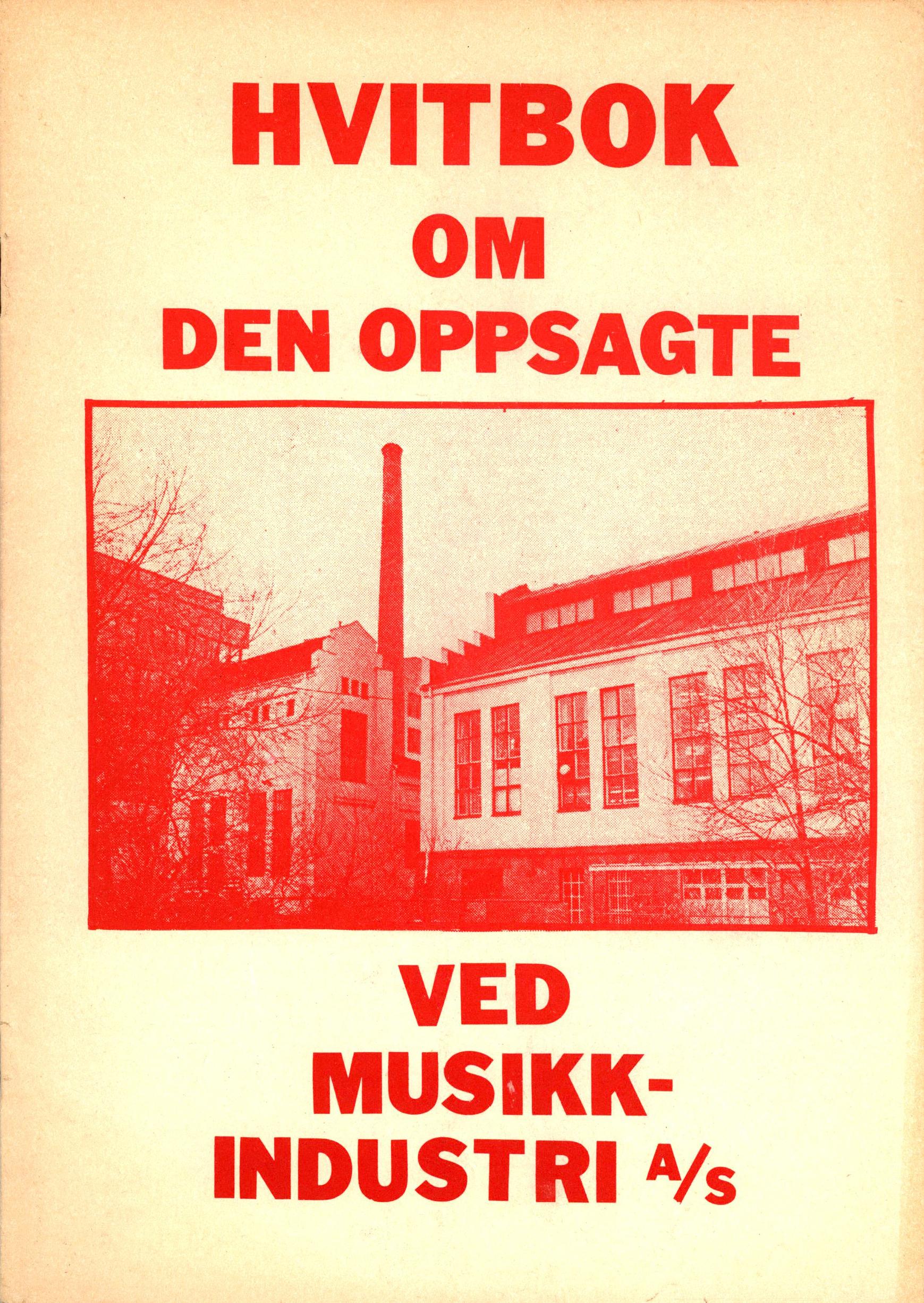 Hvitbok om den oppsagte ved Musikkindustri A/S