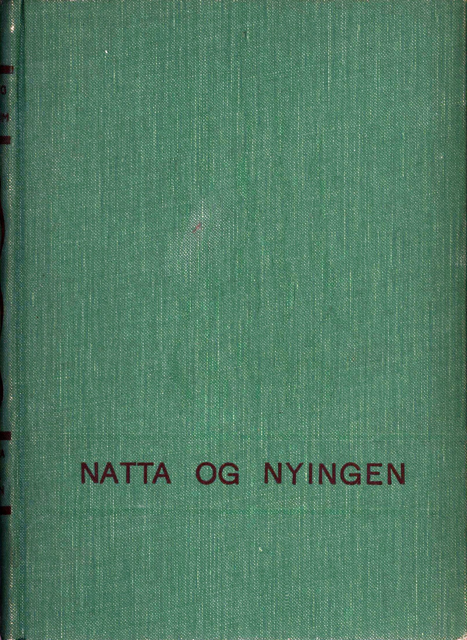 Elling M. Solheim: Natta og nyingen