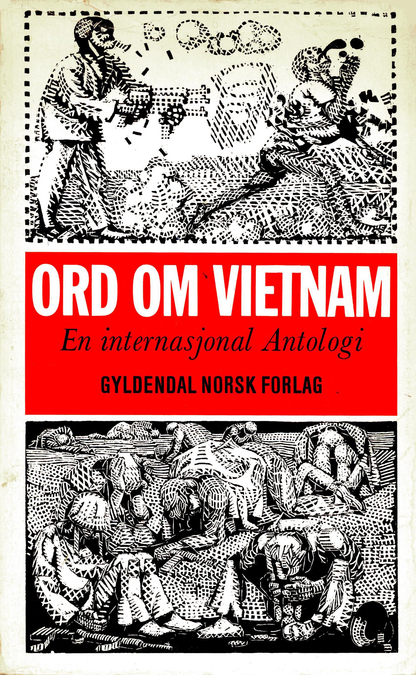 Diverse forfattere: Ord om Vietnam - En internasjonal antologi