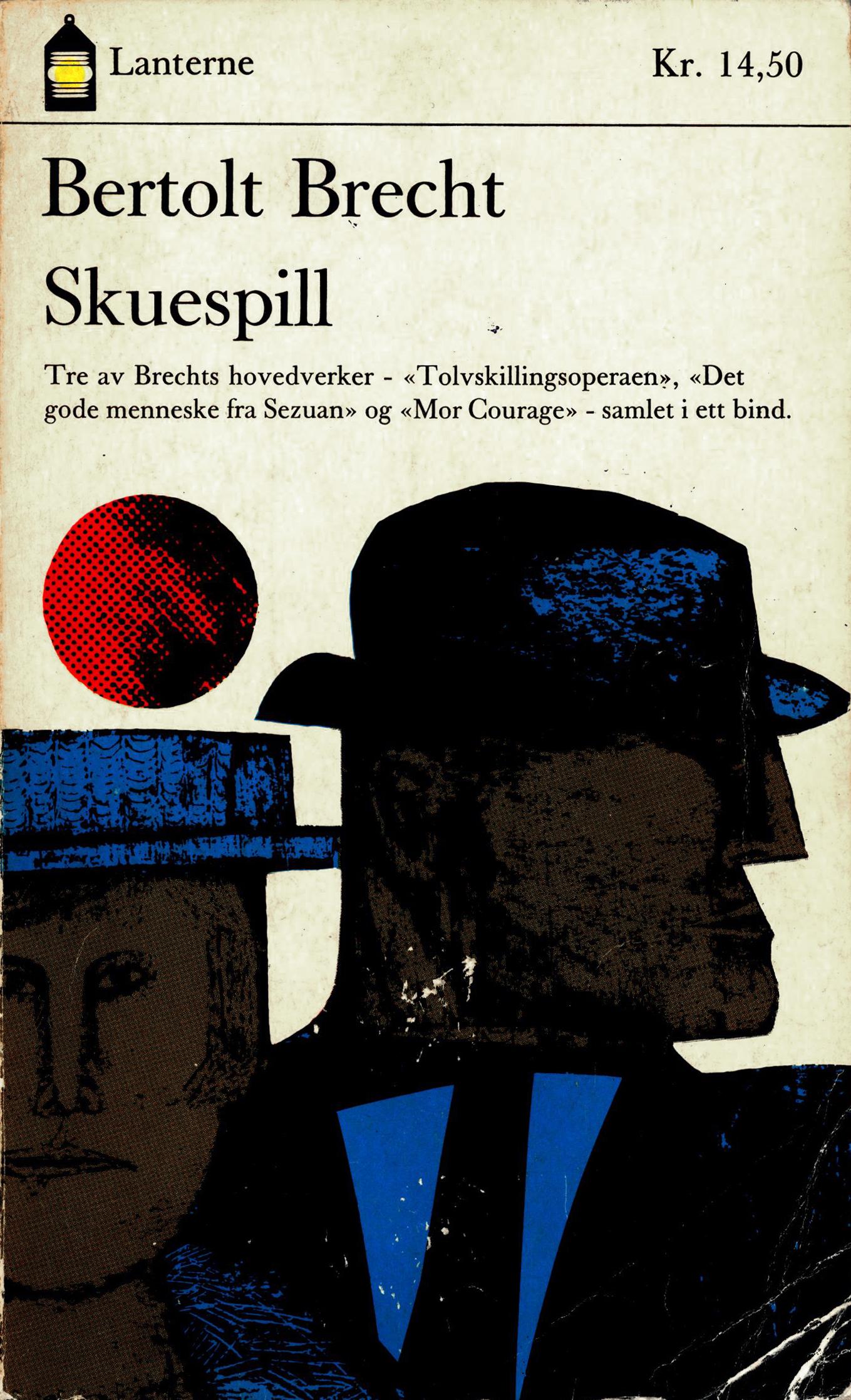 Bertolt Brecht: Skuespill