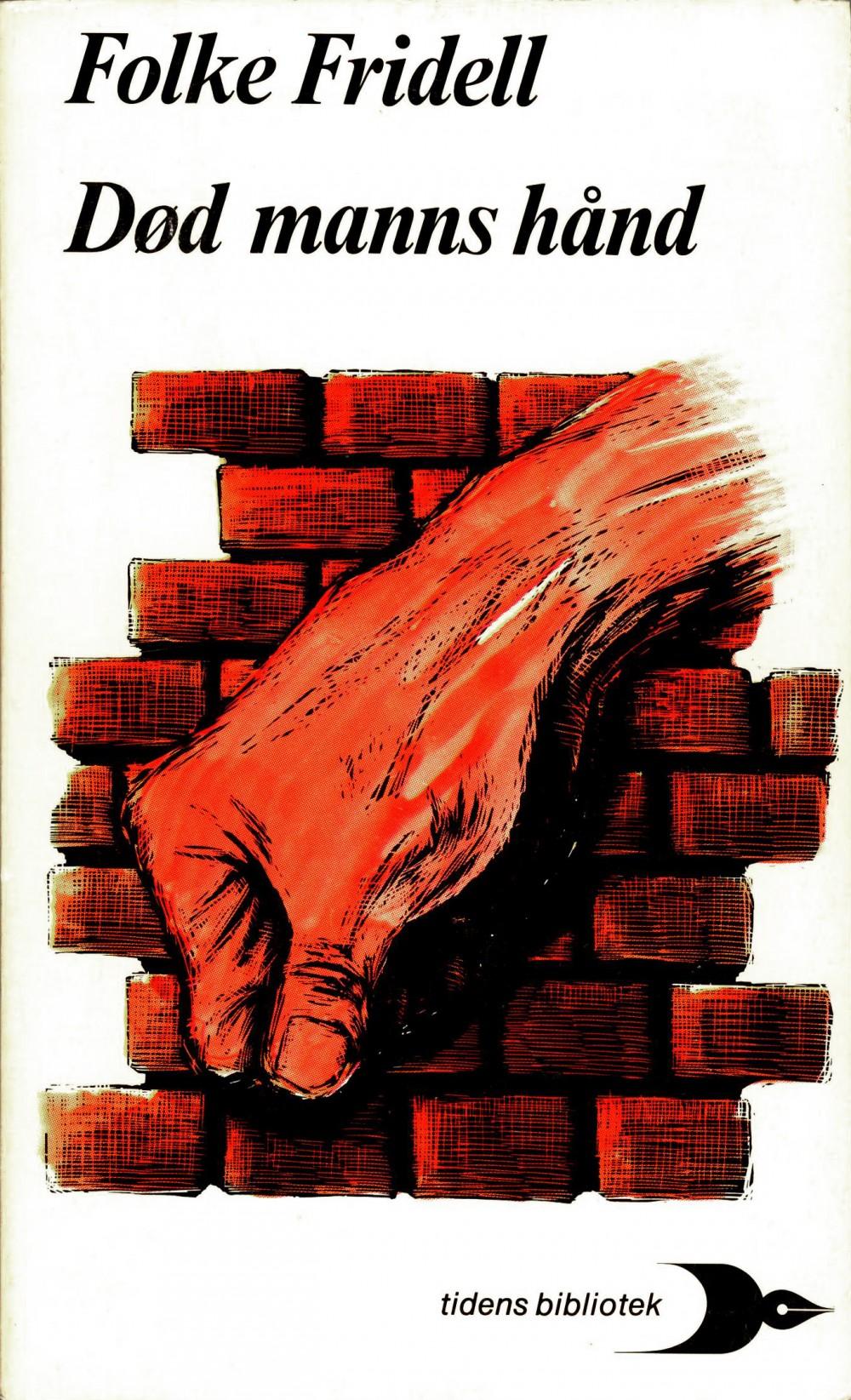 Folke Fridell: Død manns hånd