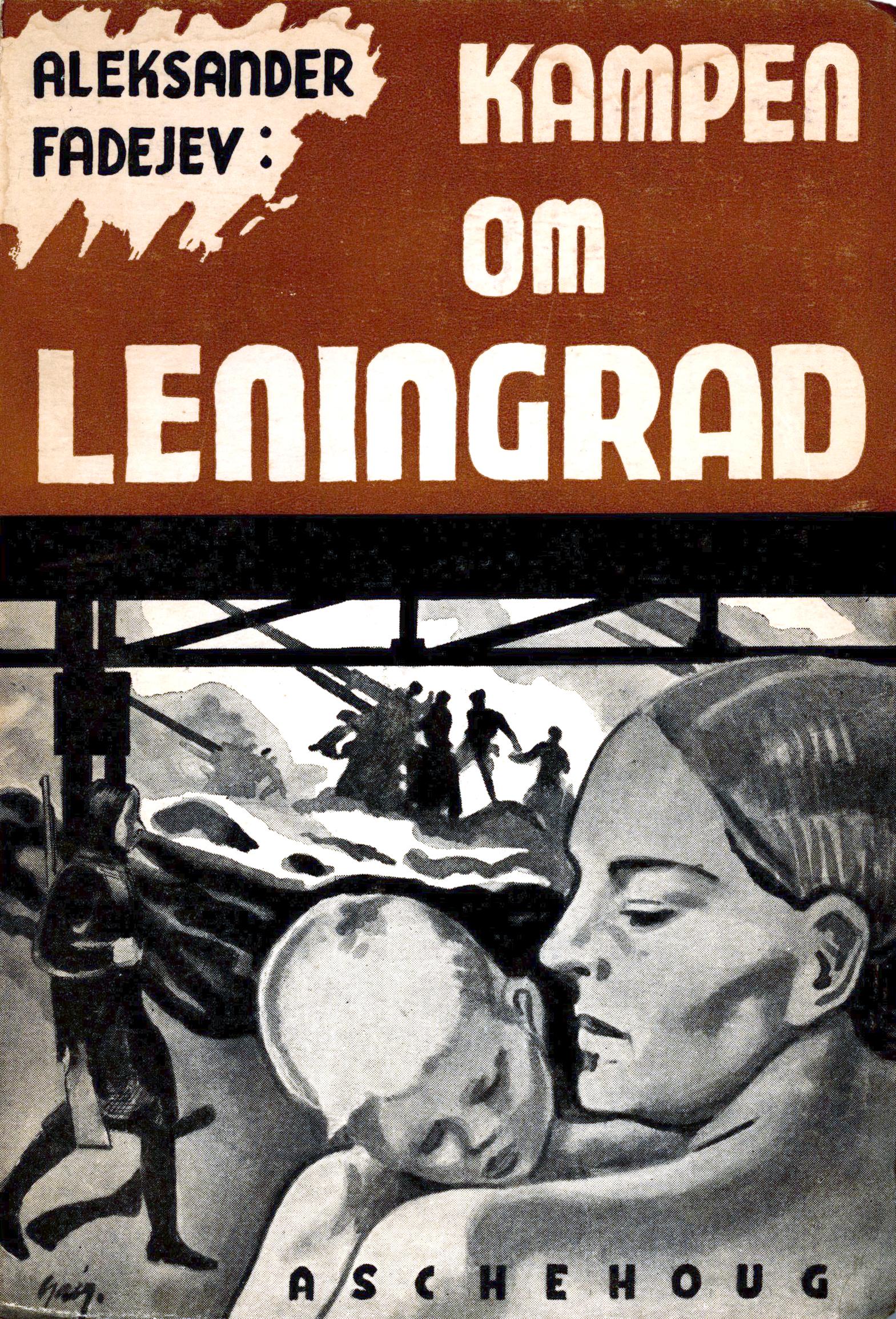 Aleksander Fadejev: Kampen om Leningrad