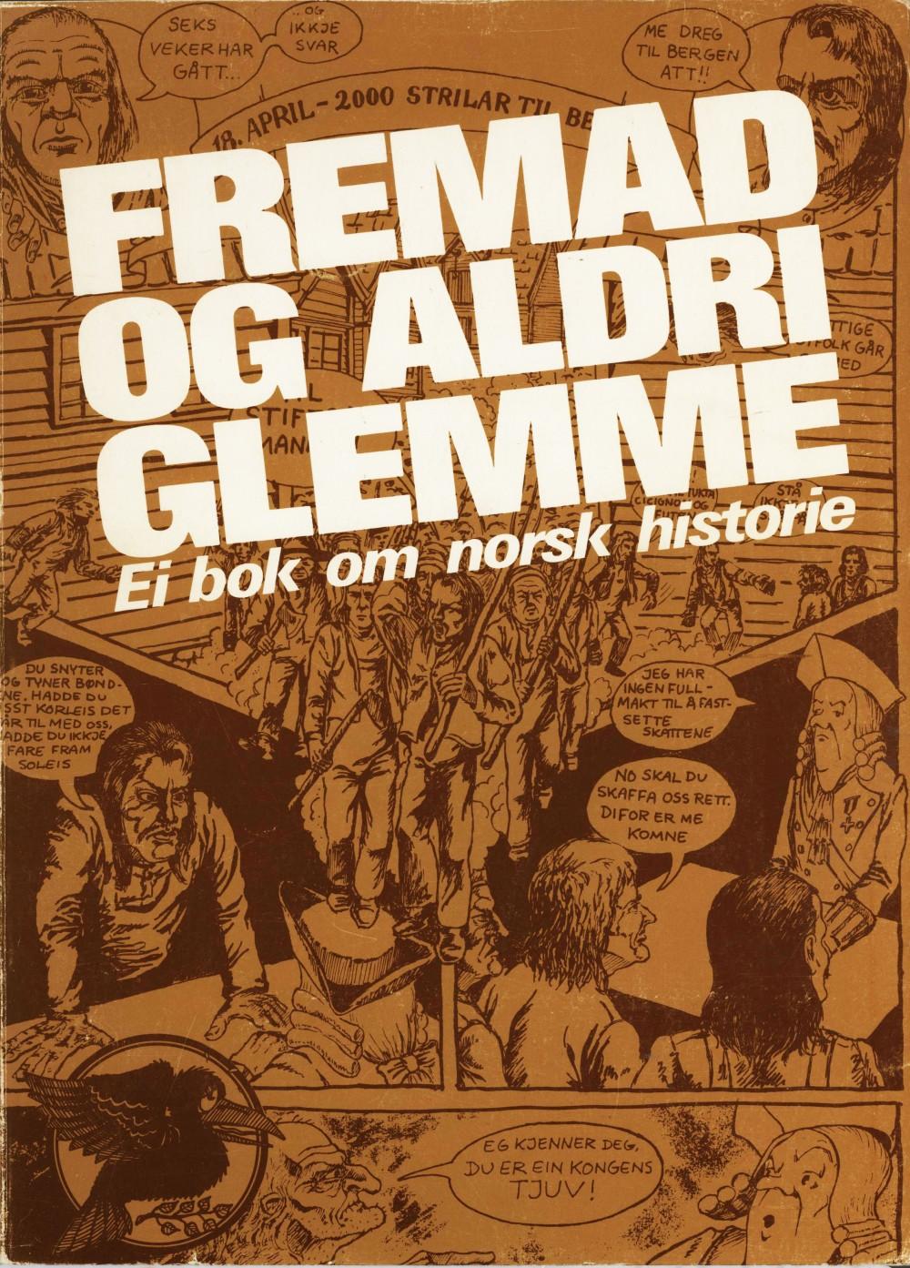 Diverse forfattere: Fremad og aldri glemme - Ei bok om norsk historie
