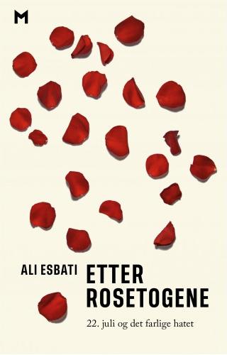 Ali Esbati: Etter rosetogene - 22. juli og det farlige hatet