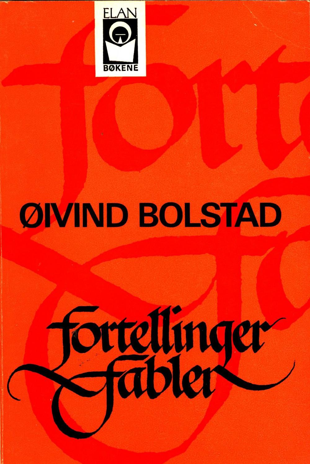 Øyvind Bolstad: Fortellinger og fabler