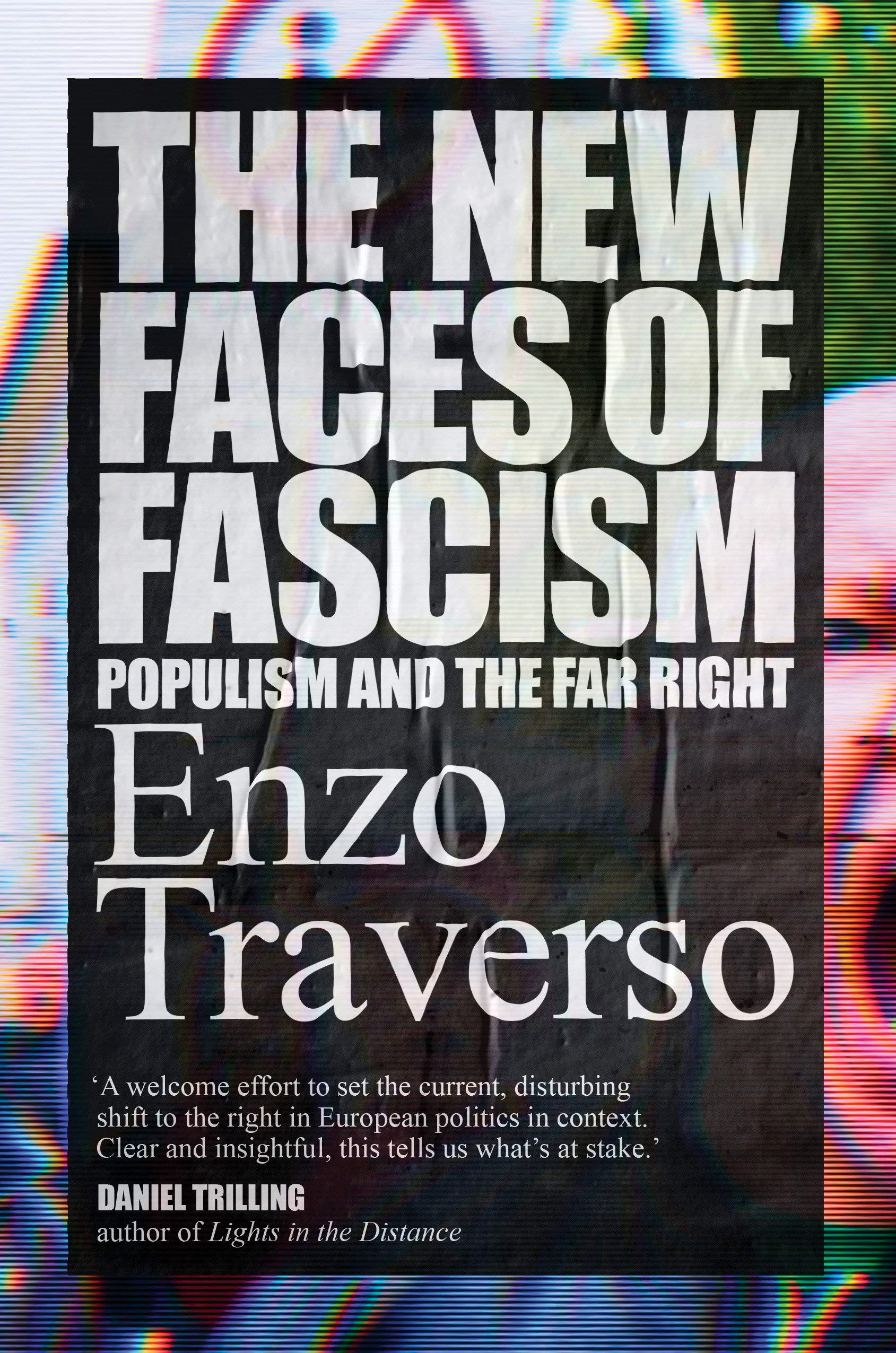 Enzo Traverso: The New Faces of Fascism - Populism and the Far Right