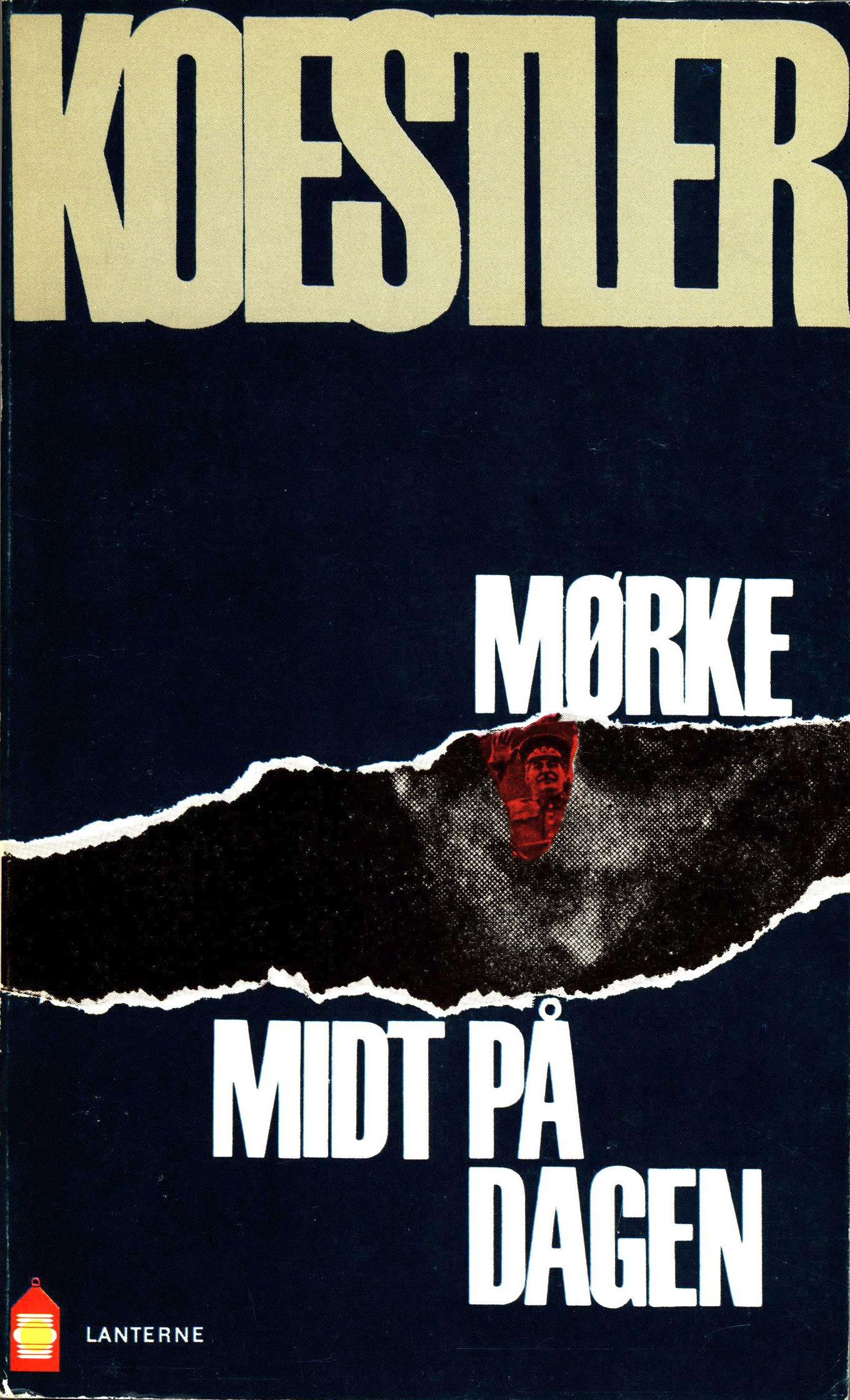 Arthur Koestler: Mørke midt på dagen