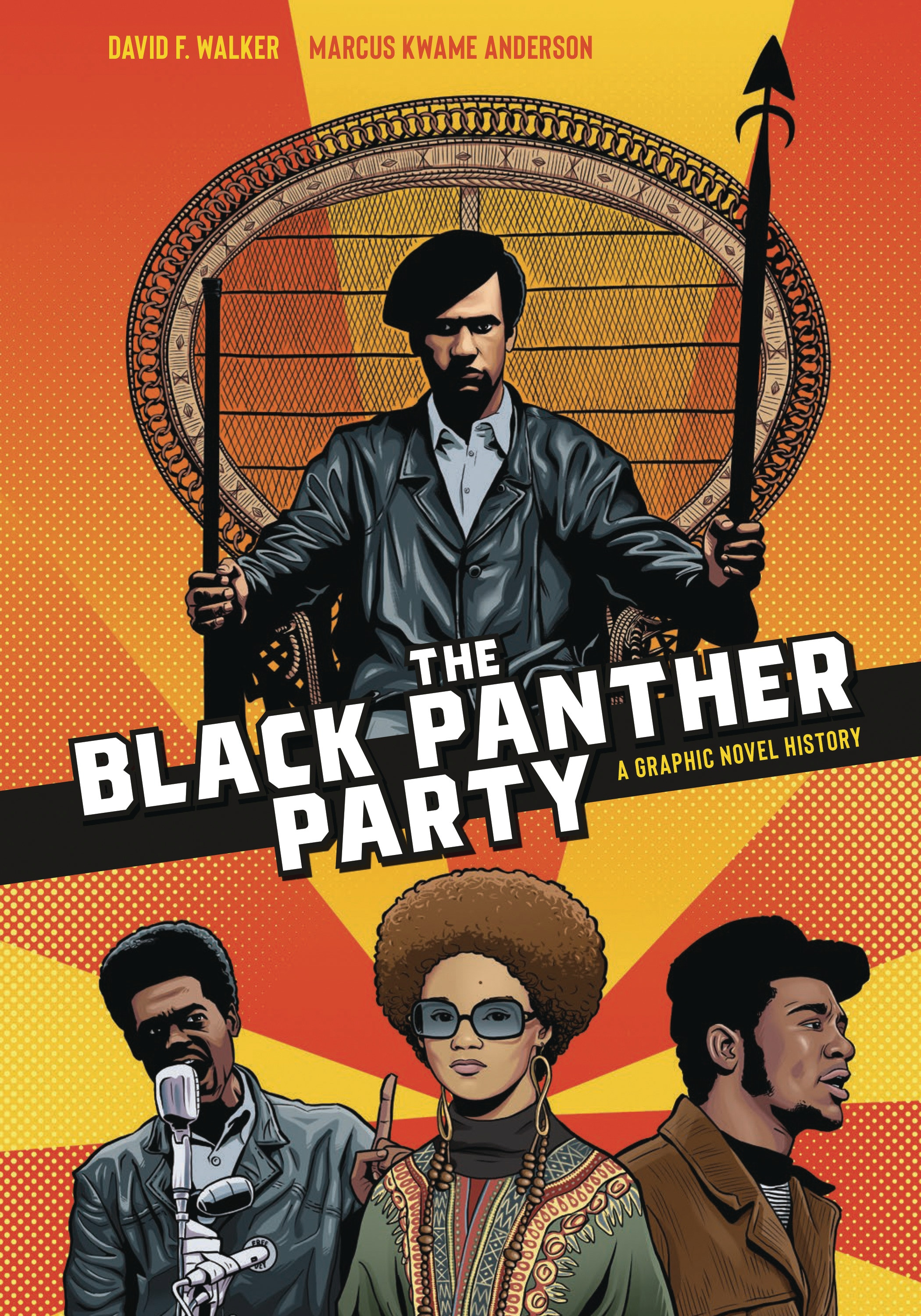 David F. Walker, Marcus Kwame Anderson: The Black Panther Party - A Graphic History