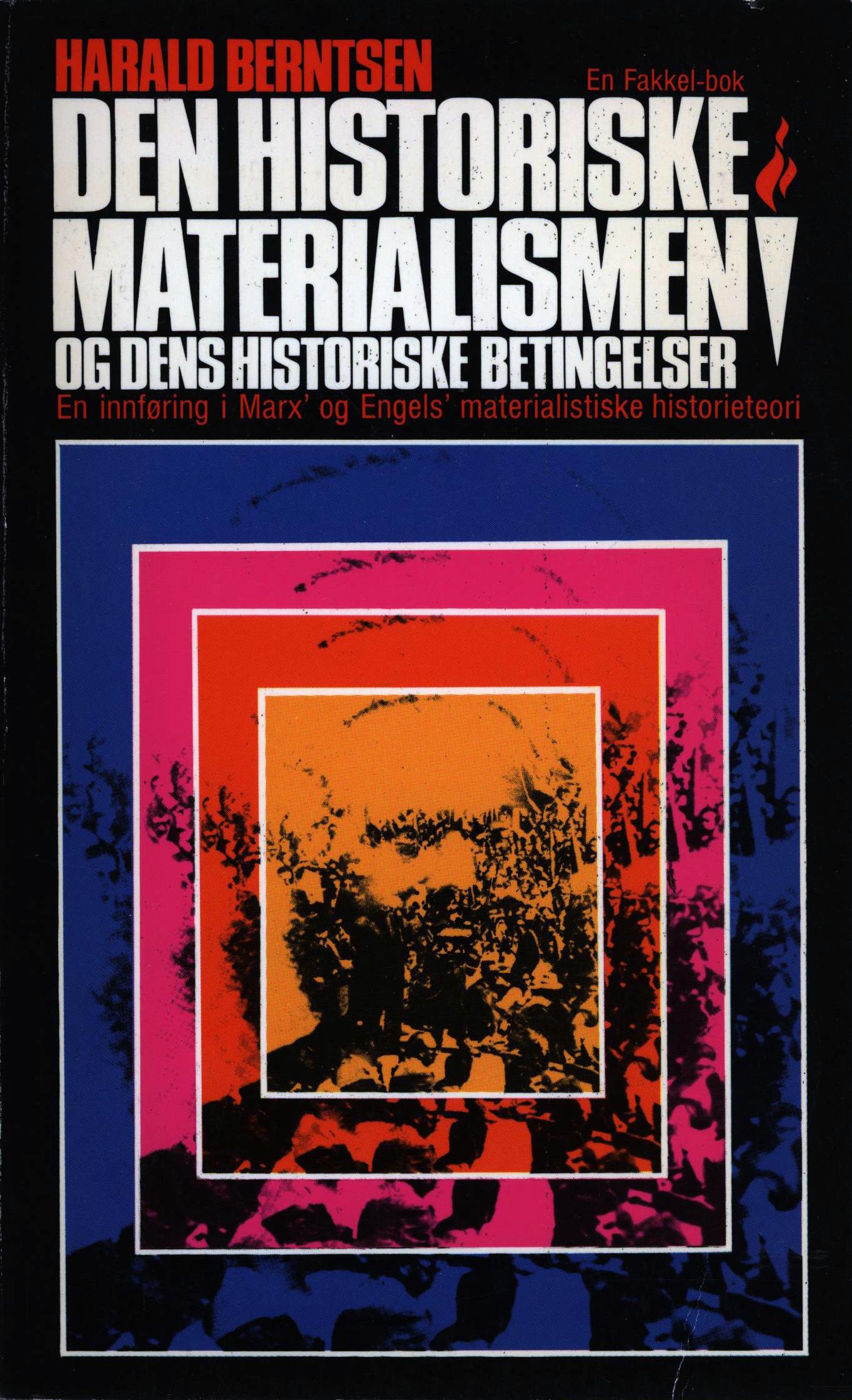 Harald Berntsen: Den historiske materialismen og dens historiske betingelser