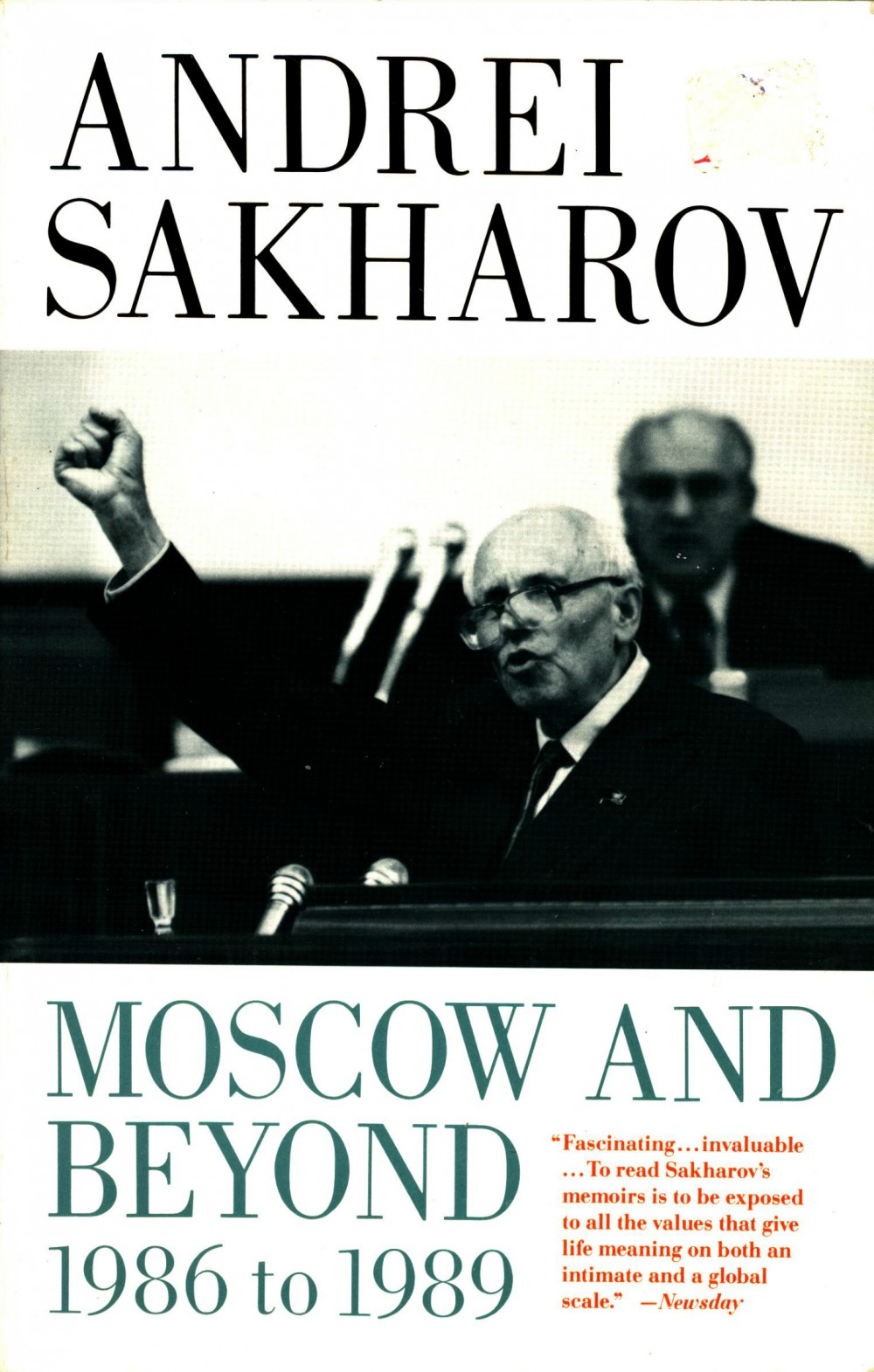 Andrei Sakharov: Moscow and Beyond - 1986 to 1989