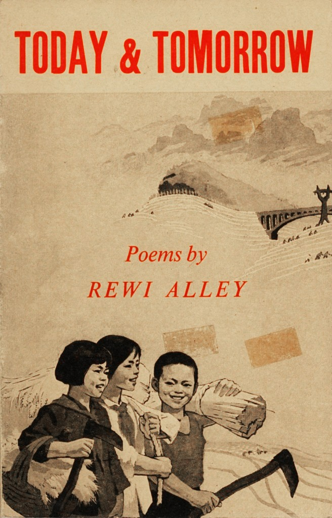 Rewi Alley: Today & Tomorrow