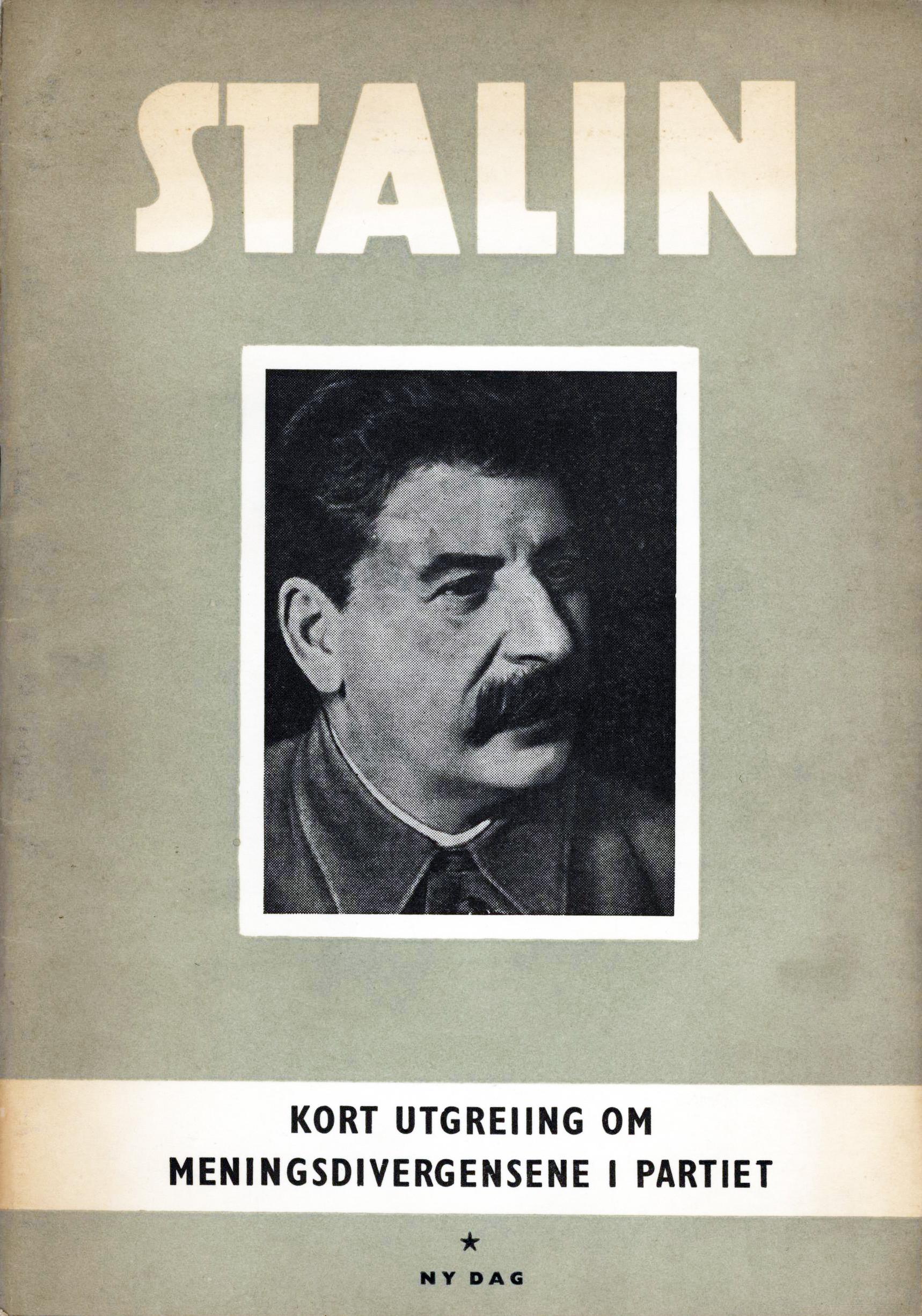 Josef Stalin: Kort utgreiing om meningsdivergensene i partiet