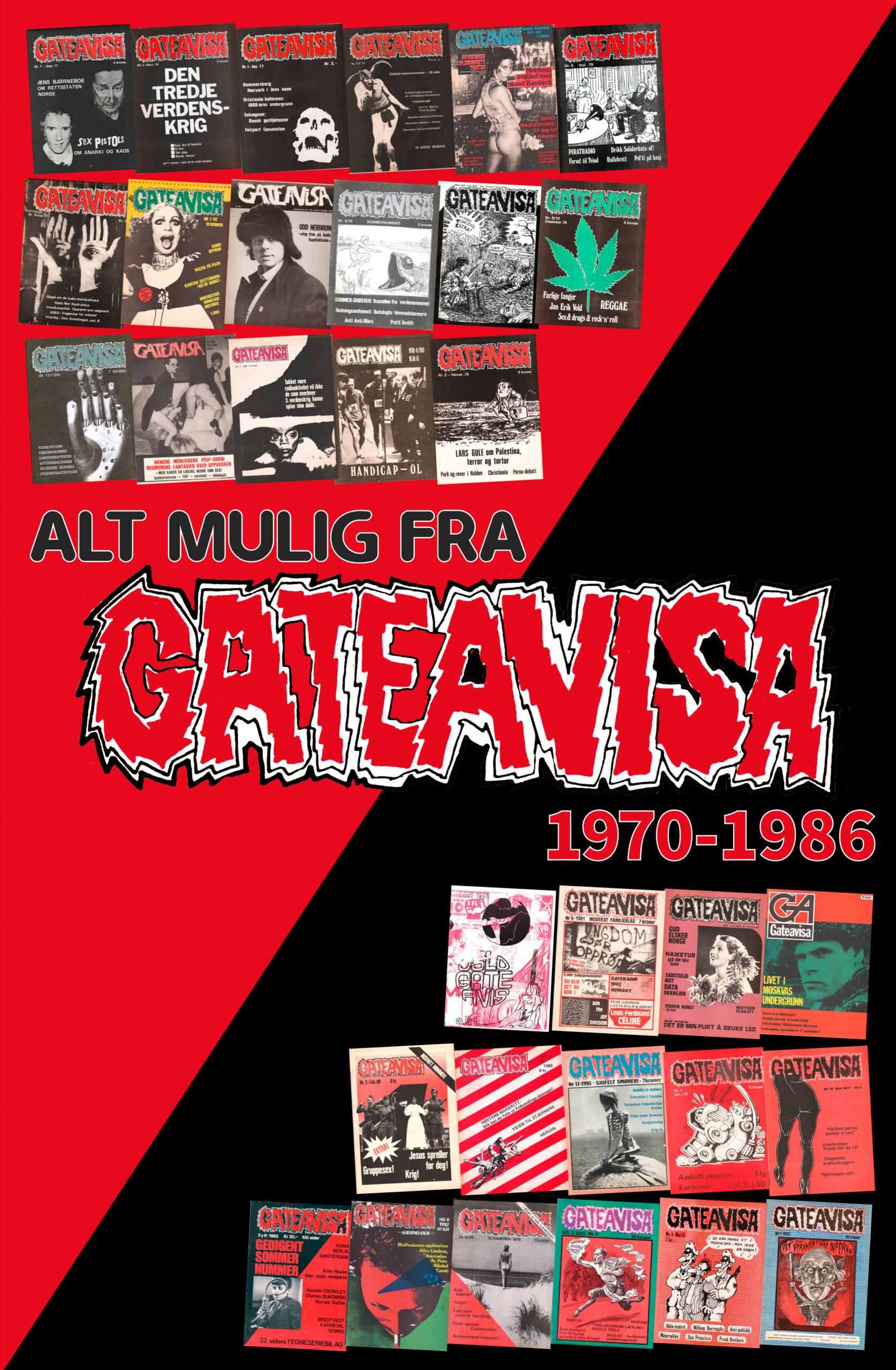 Audun Engh (red), Ulrik Hegnar (red): Alt mulig fra Gateavisa 1970-1986