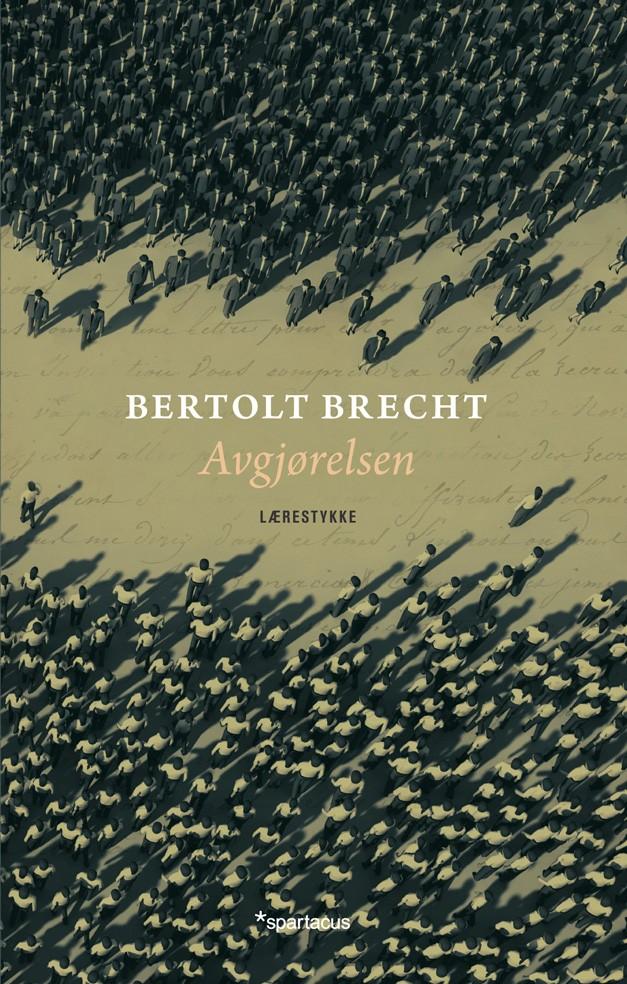 Bertolt Brecht: Avgjørelsen