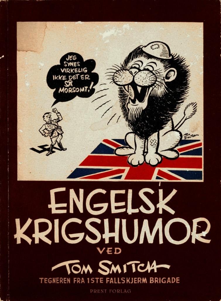Tom Smitch: Engelsk krigshumor