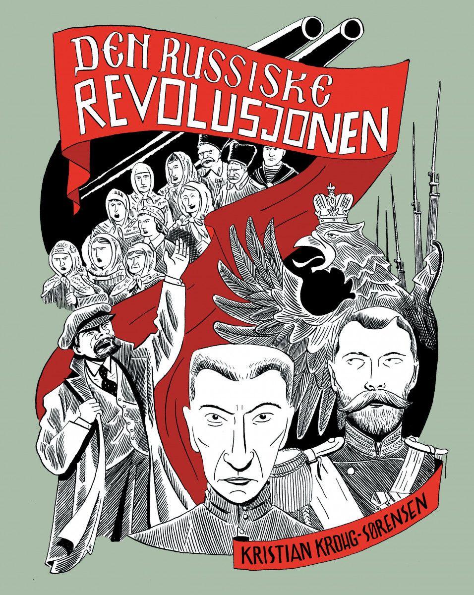 Kristian Krogh-Sørensen: Den russiske revolusjonen