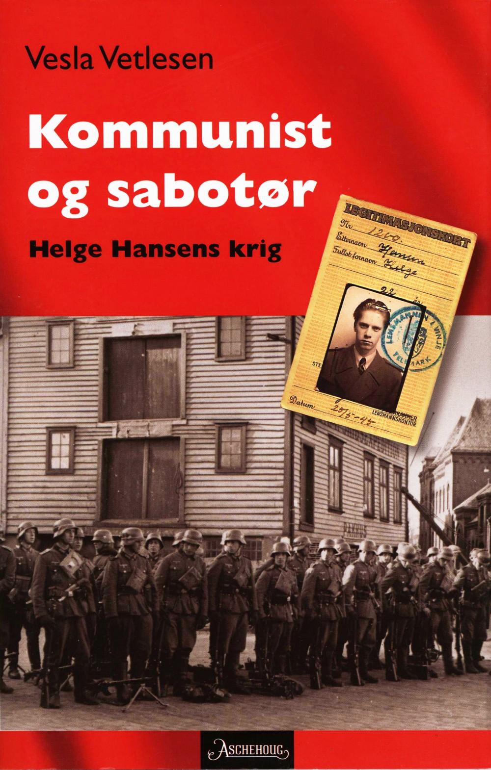 Vesla Vetlesen: Kommunist og sabotør