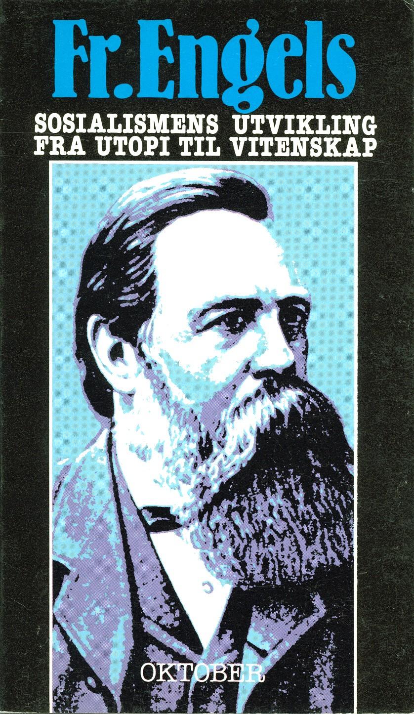 Friedrich Engels: Sosialismens utvikling fra utopi til vitenskap