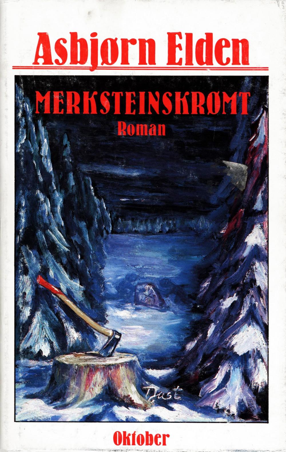 Asbjørn Elden: Merksteinskrømt