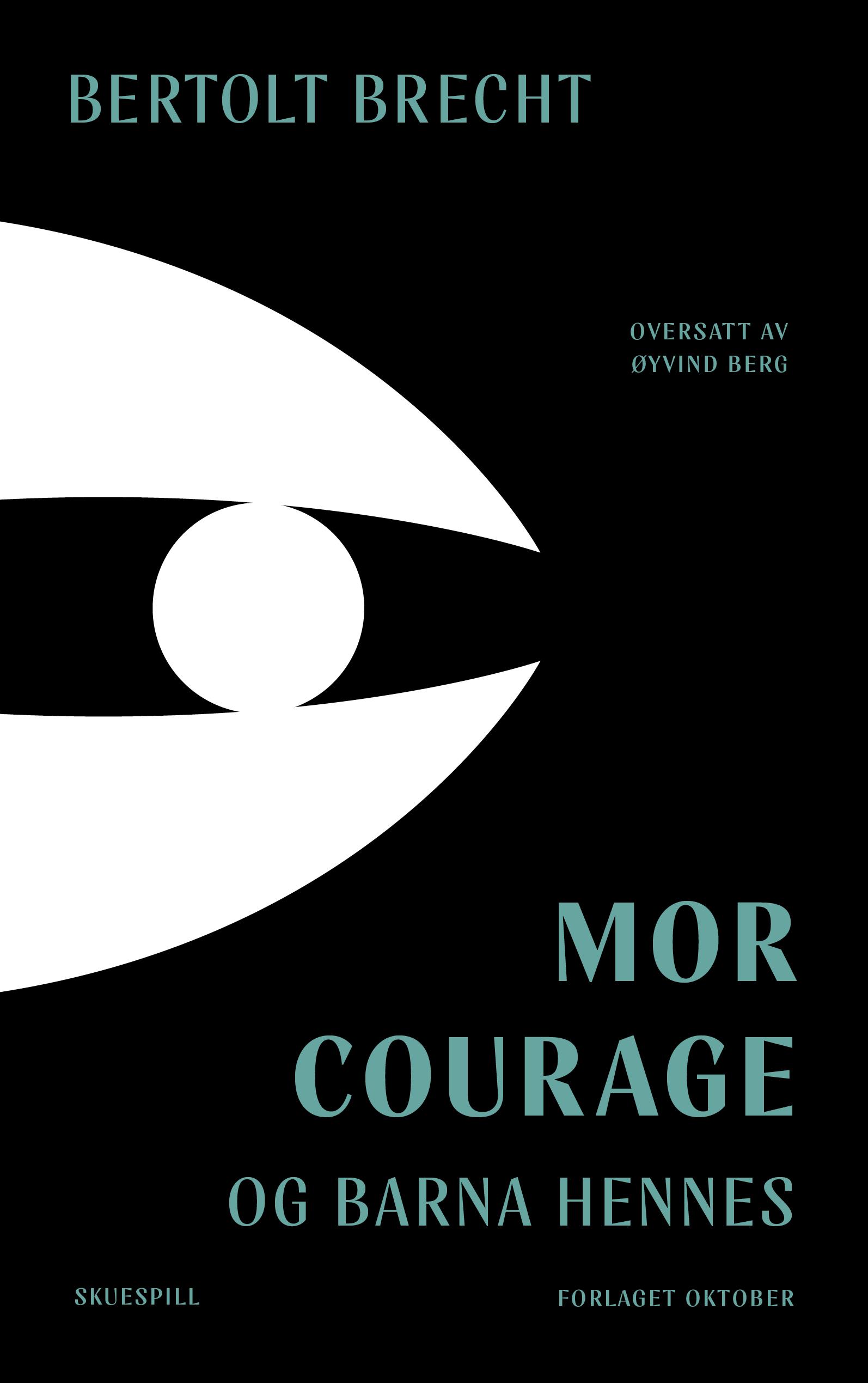 Bertolt Brecht: Mor Courage og barna hennes