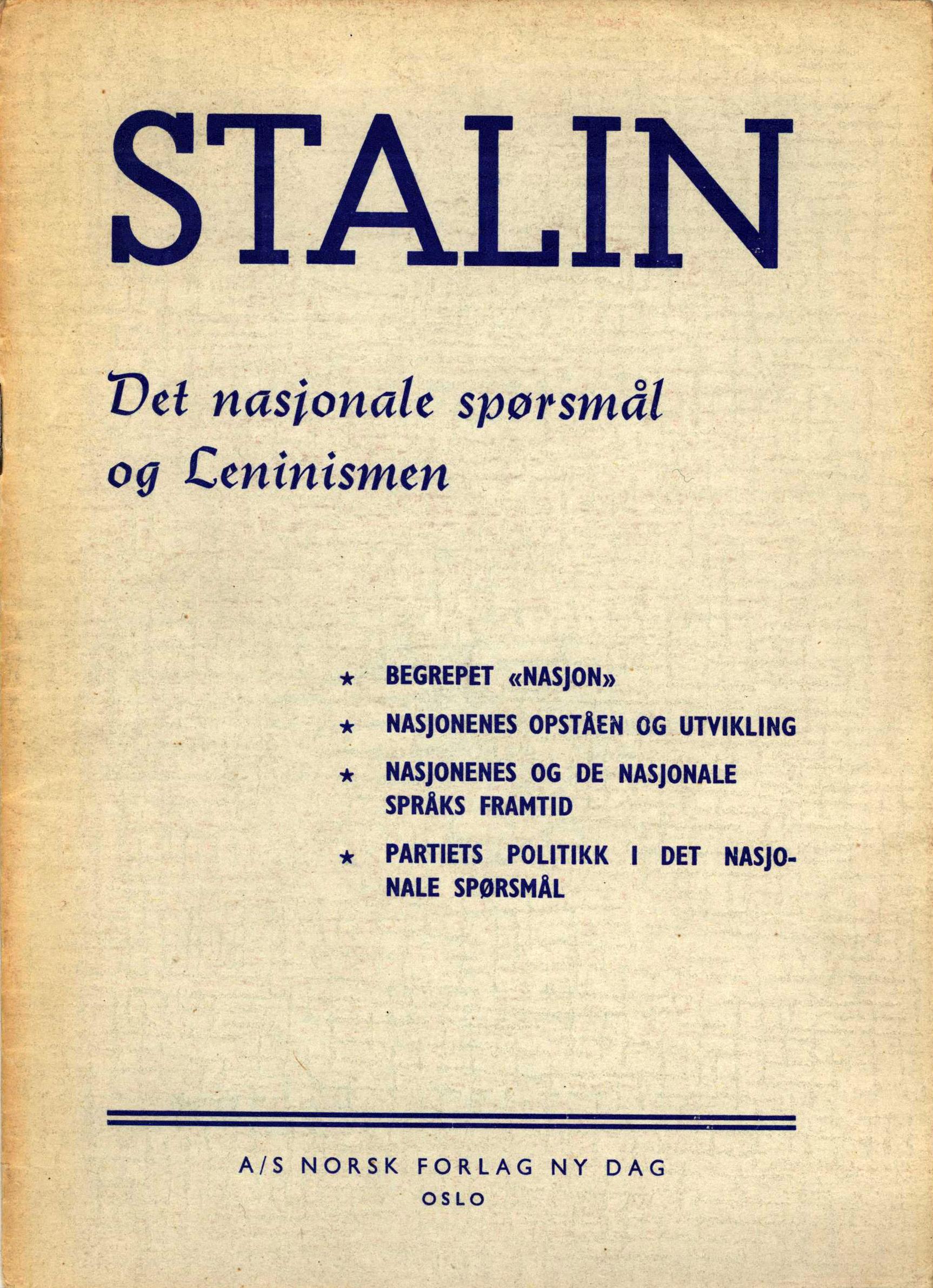 Josef Stalin: Det nasjonale spørsmål og leninismen