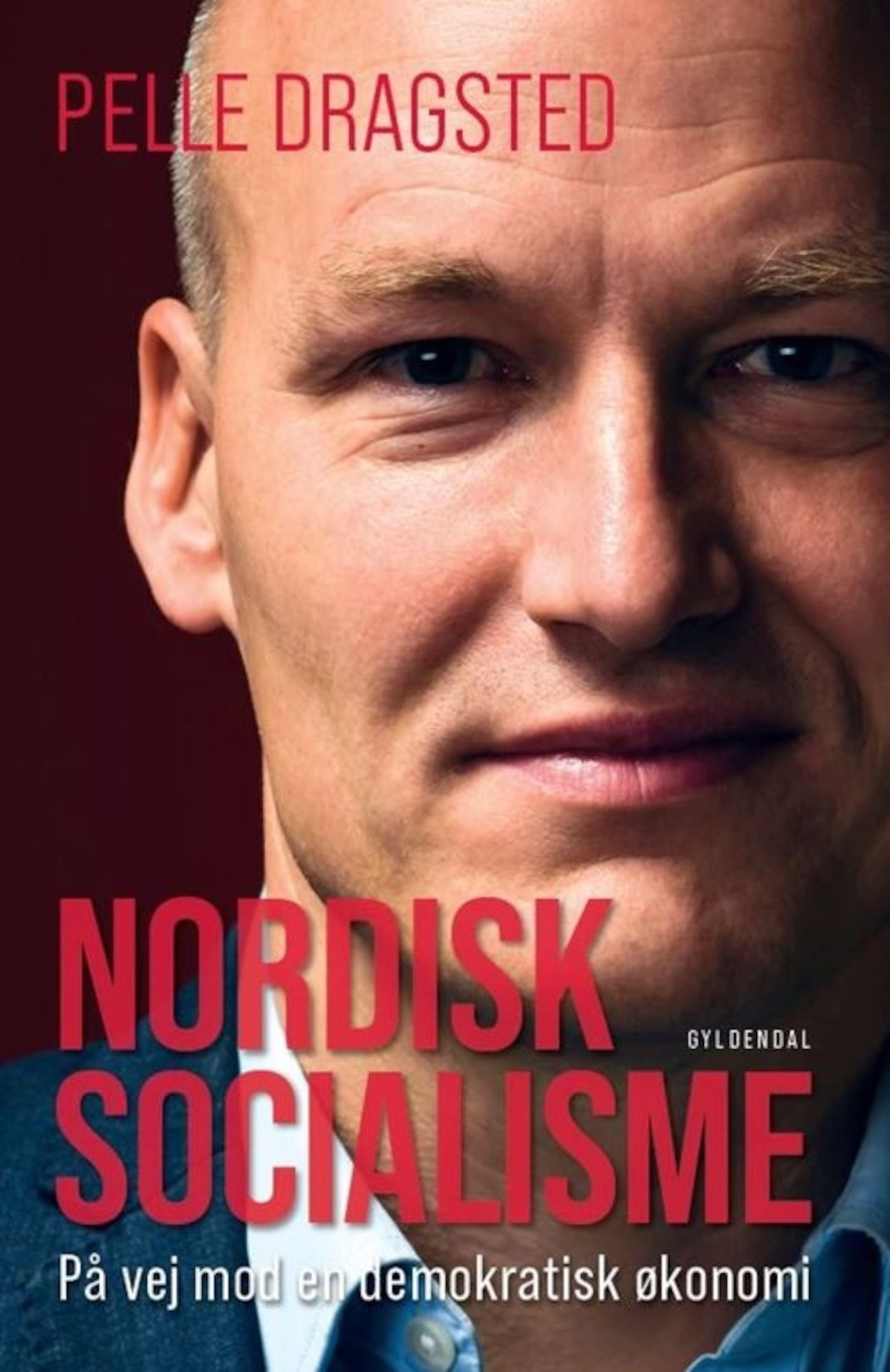 Pelle Dragsted: Nordisk socialisme