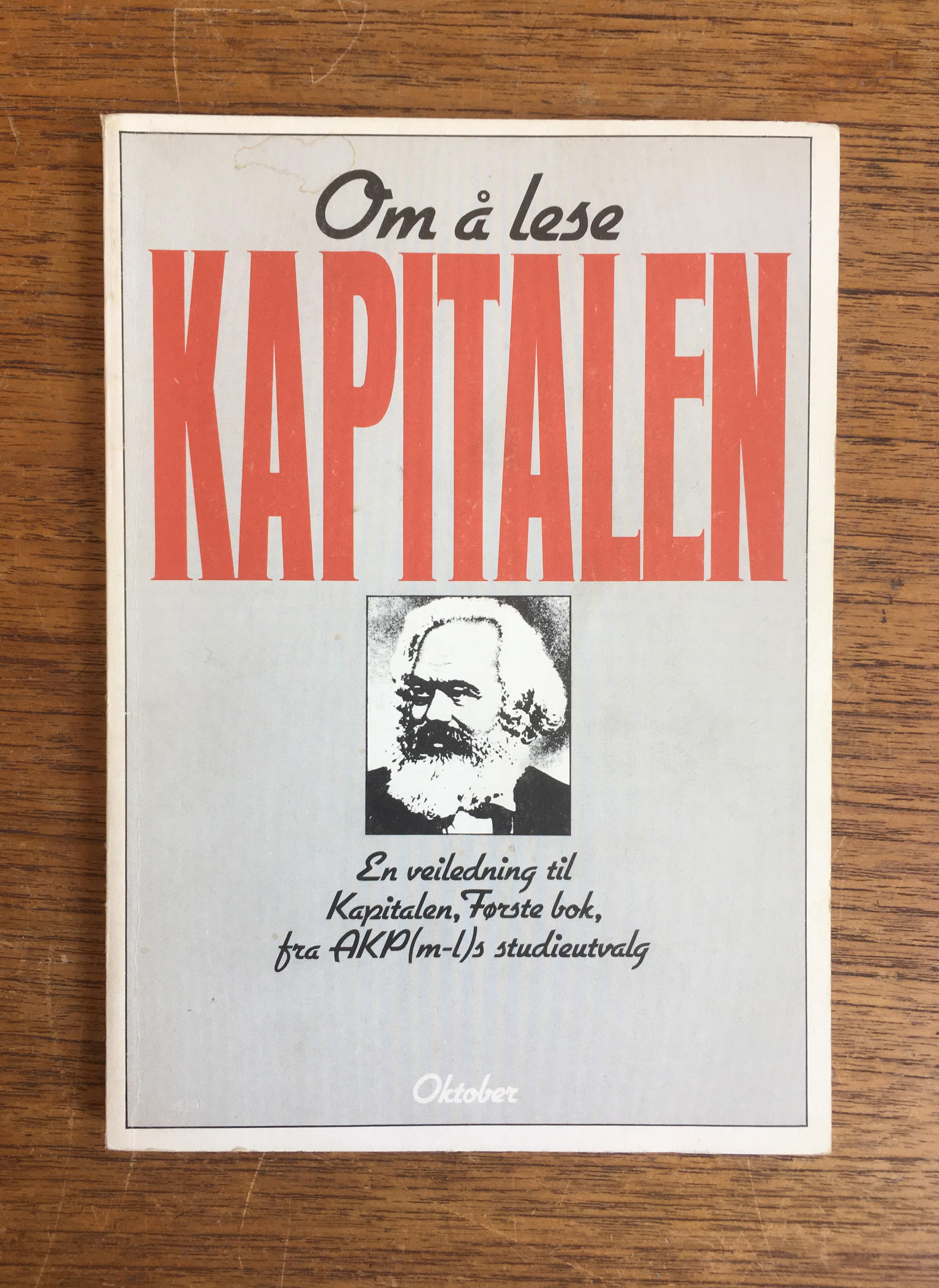 Karl Marx: Kapitalen, Første bok - Del I-IV
