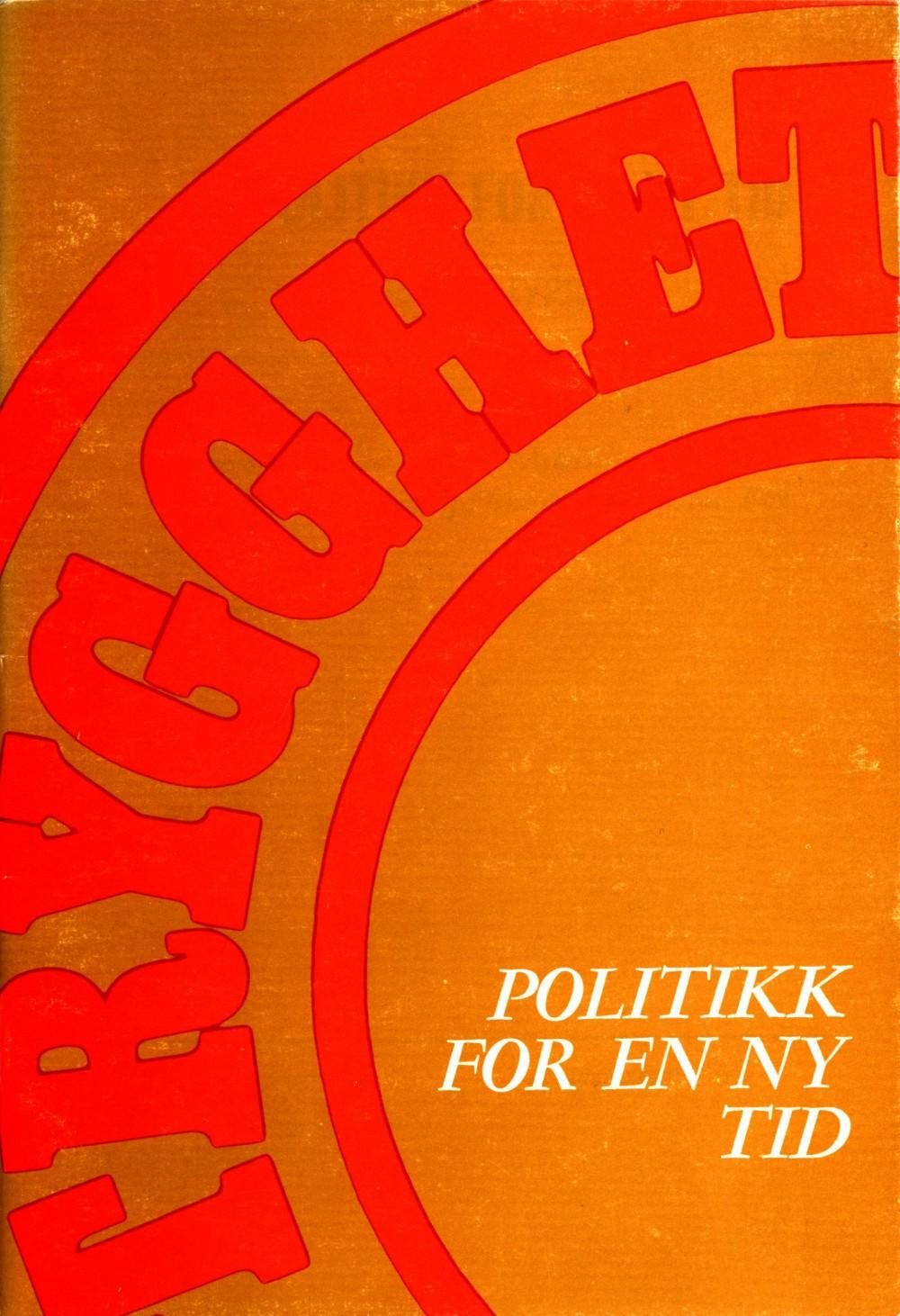 Politikk for en ny tid - Arbeidsprogram for Det norske Arbeiderparti 1970-1973