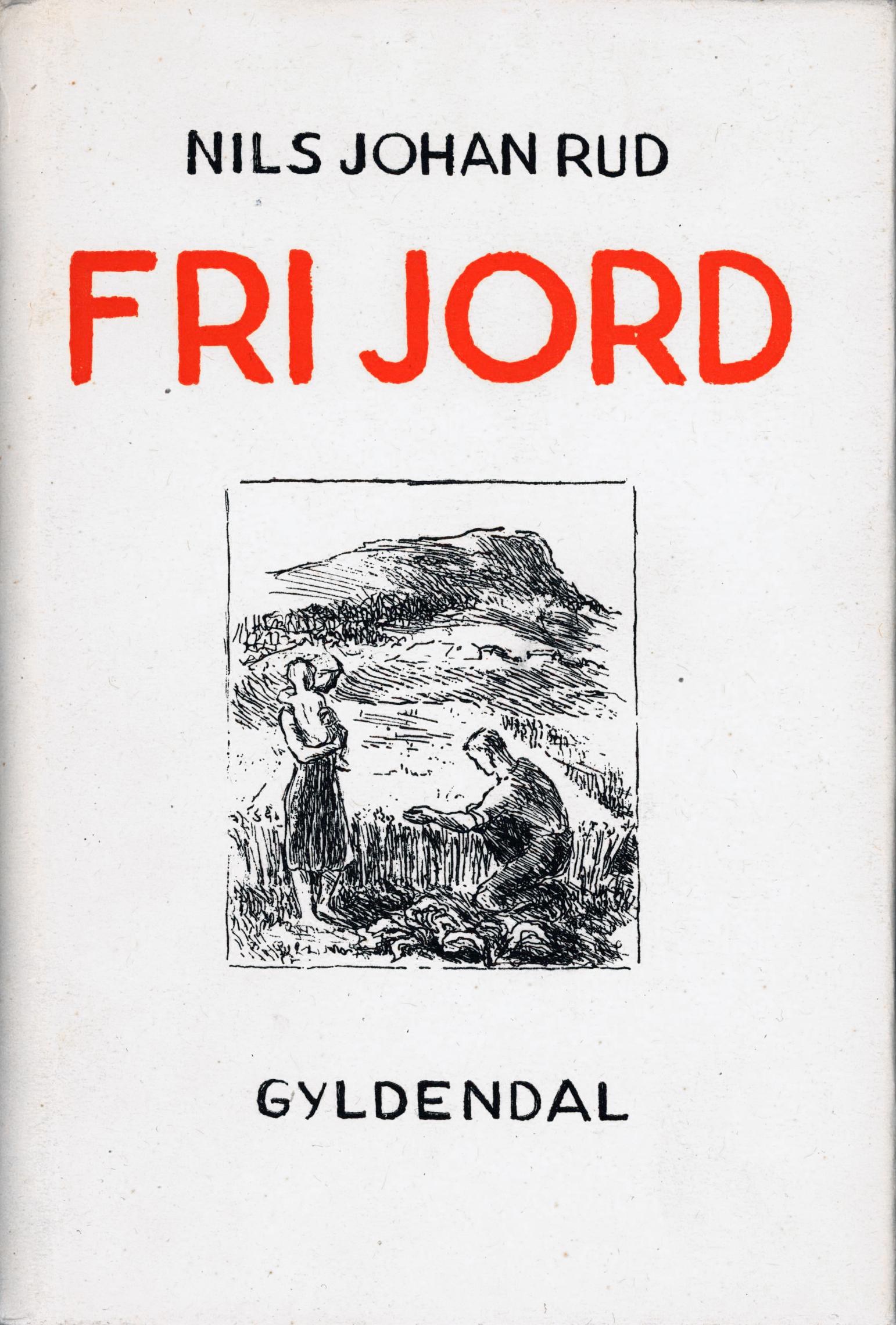 Nils Johan Rud: Fri jord