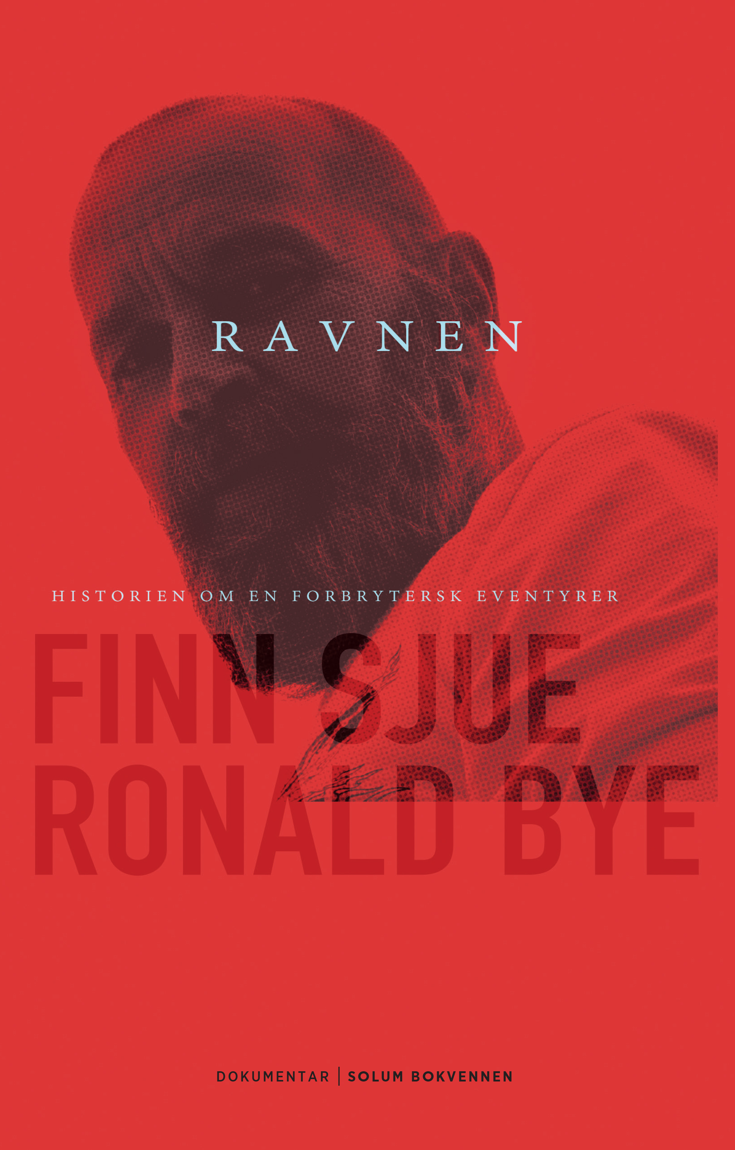 Finn Sjue, Ronald Bye: Ravnen