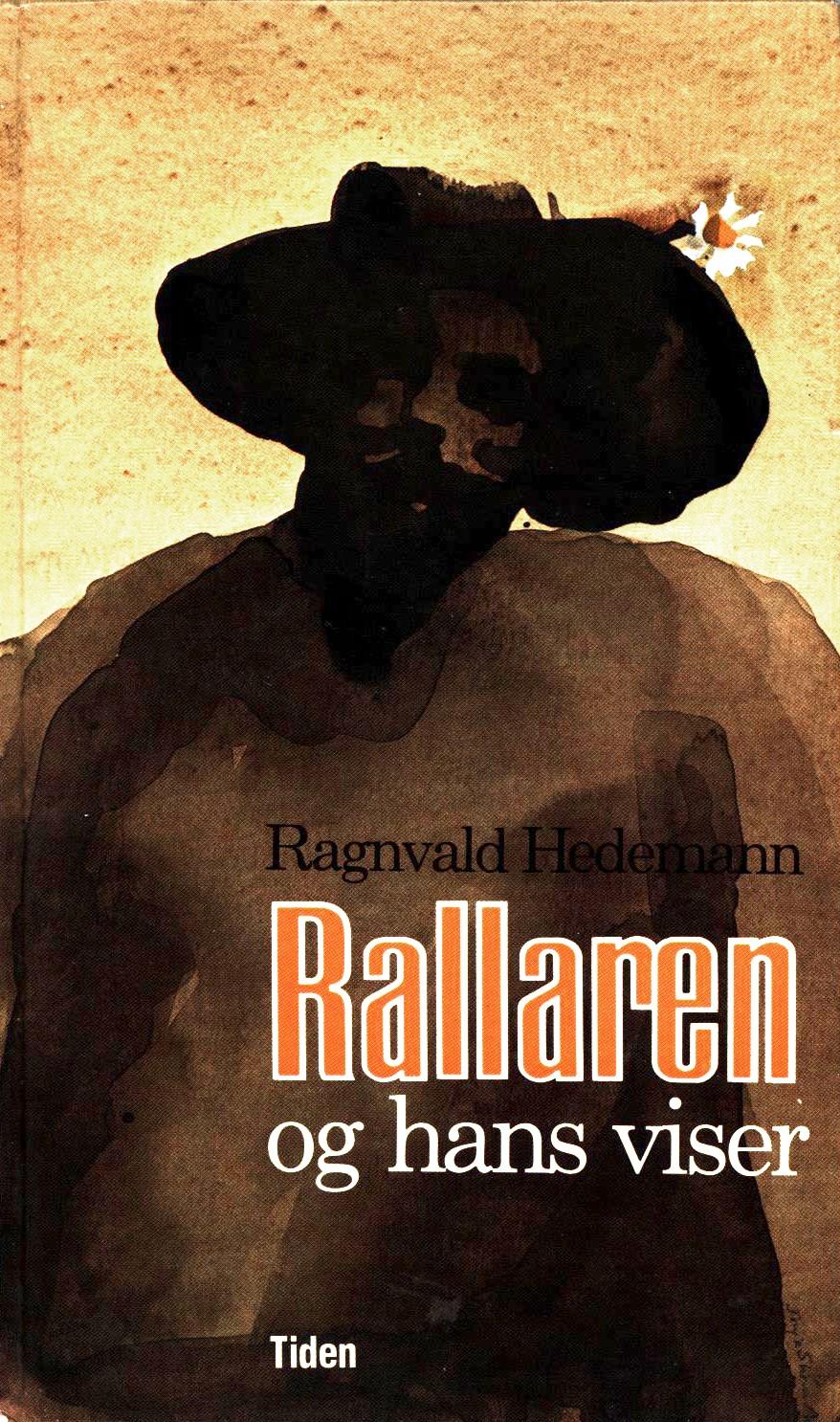 Ragnvald Hedemann: Rallaren og hans viser