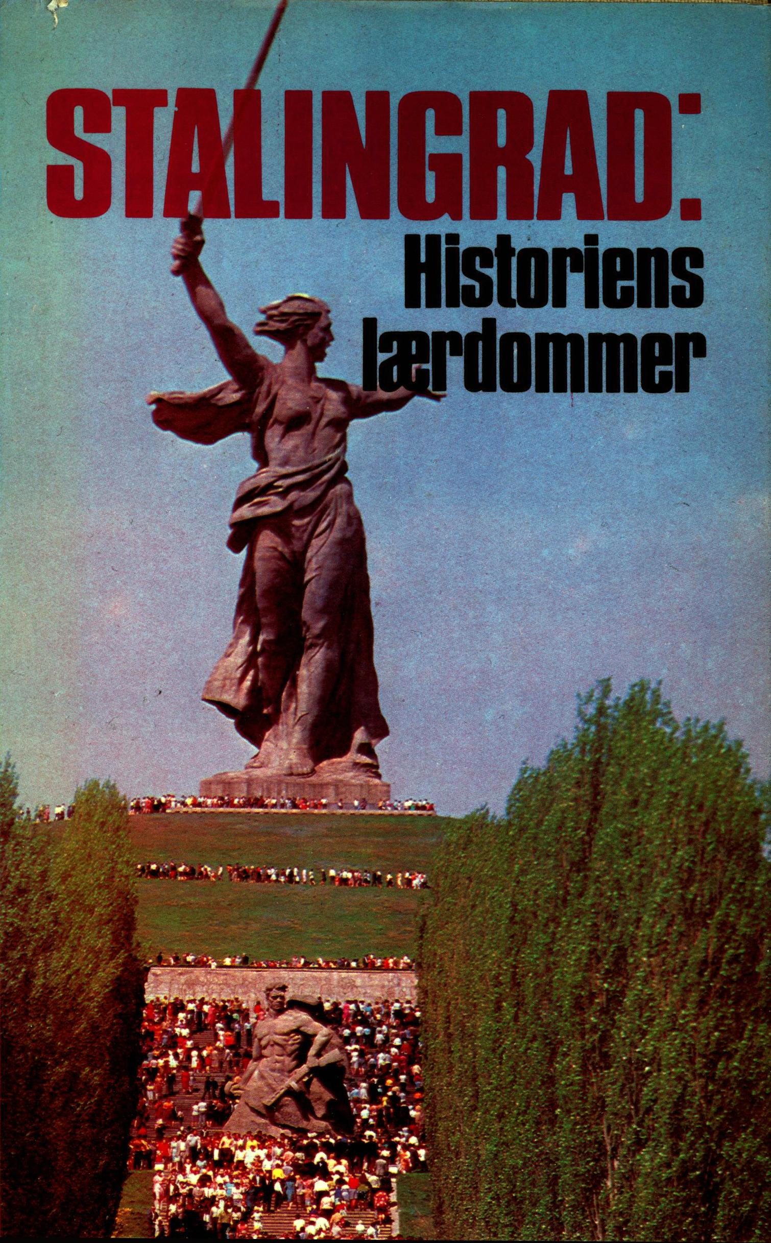 Diverse forfattere: Stalingrad - Historiens lærdommer