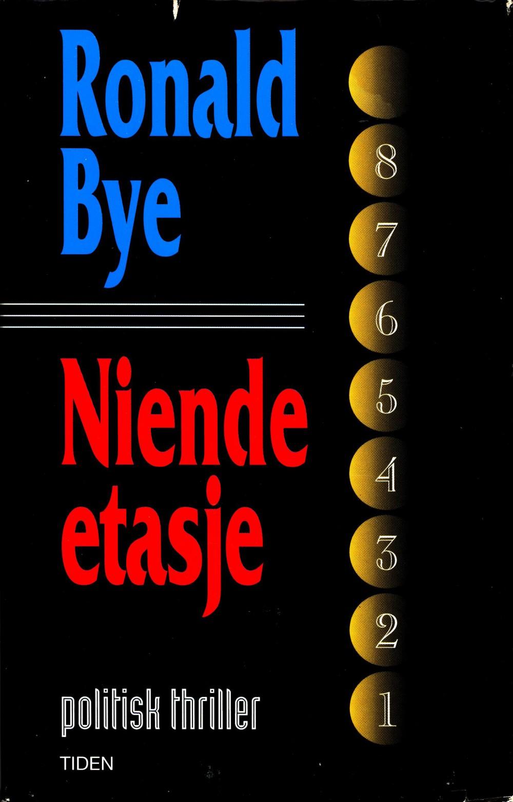 Ronald Bye: Niende etasje (signert)