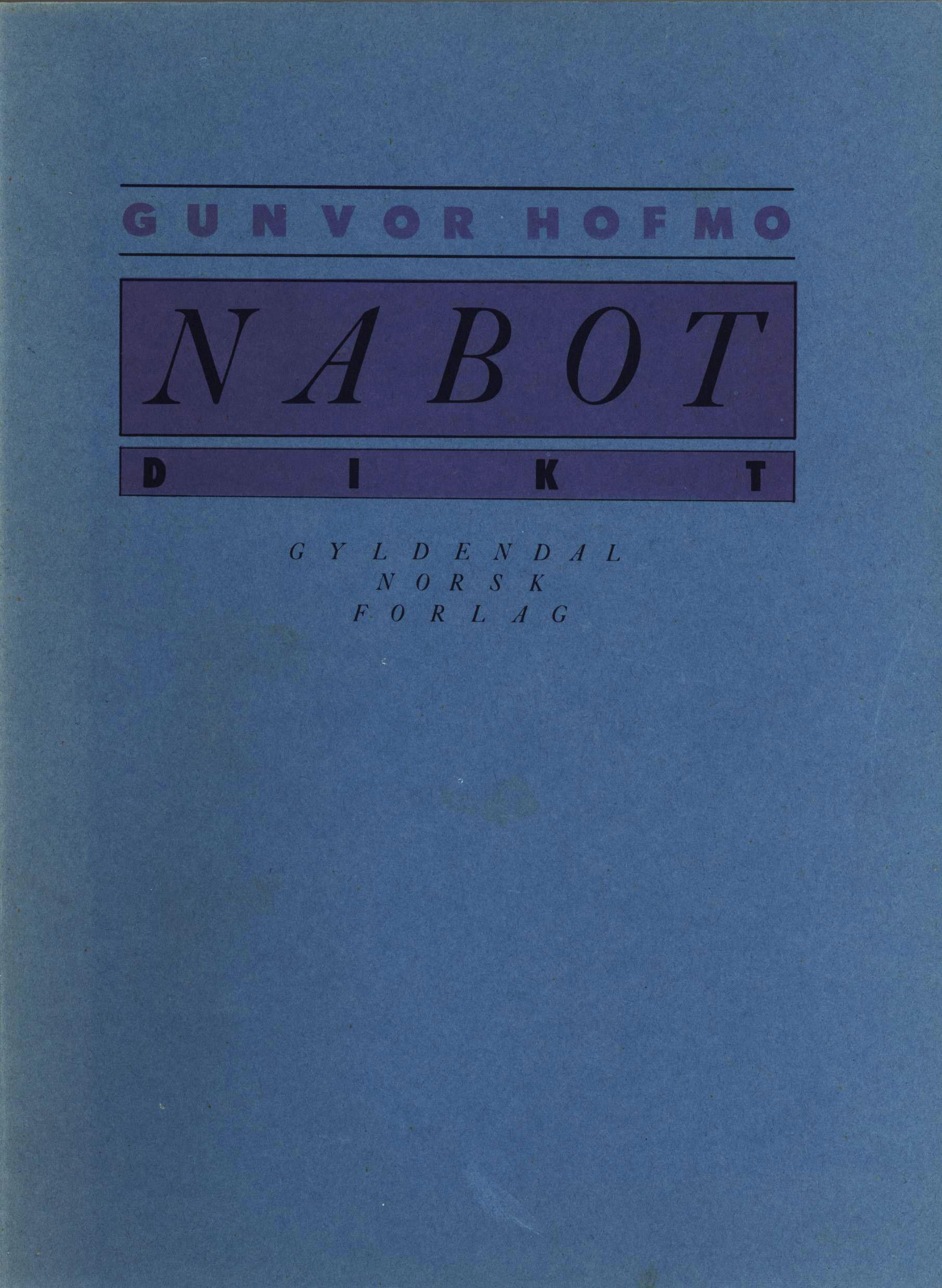 Gunvor Hofmo: Nabot