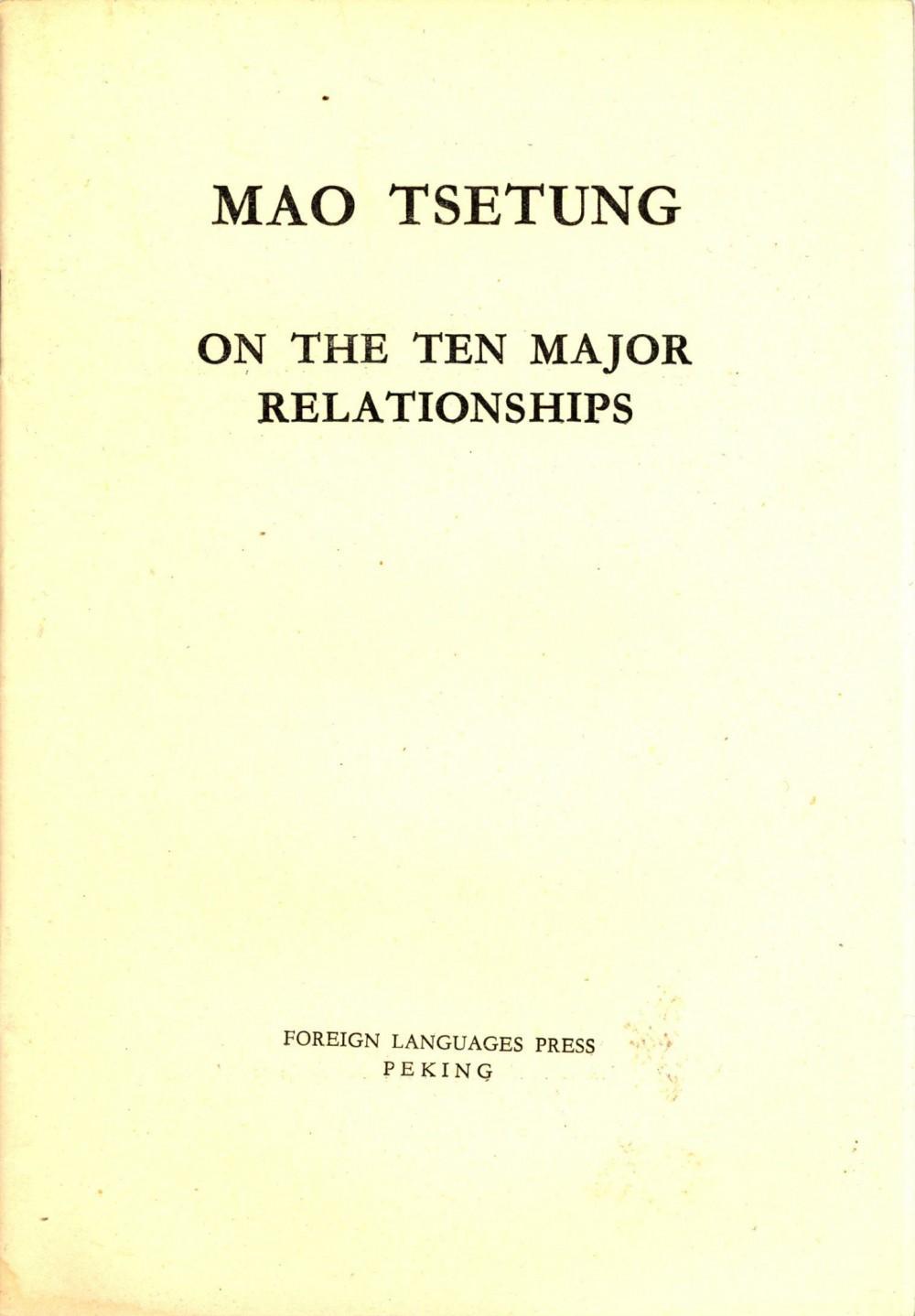 Mao Tse-tung: On the Ten Major Relationships