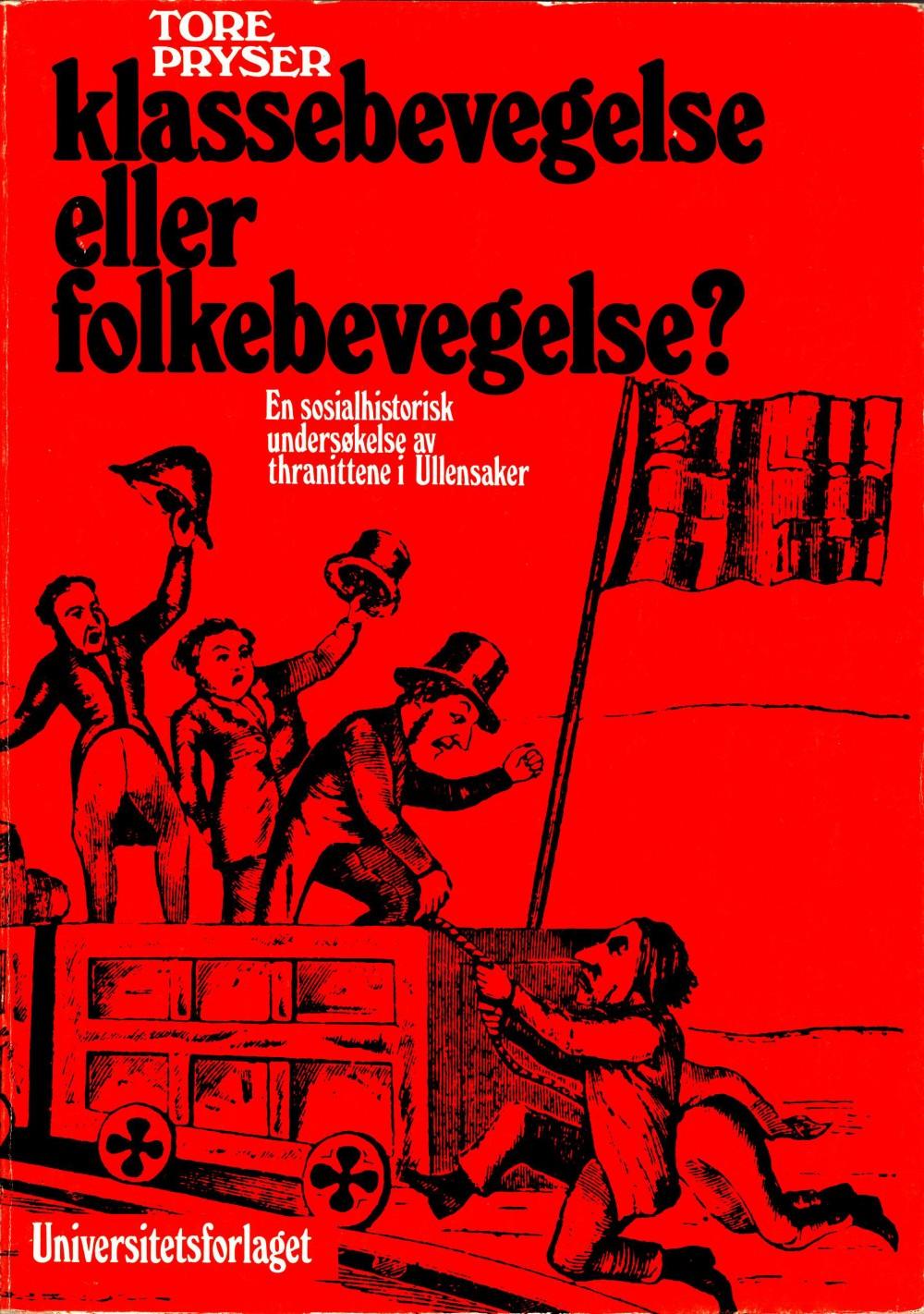 Tore Pryser: Klassebevegelse eller folkebevegelse?