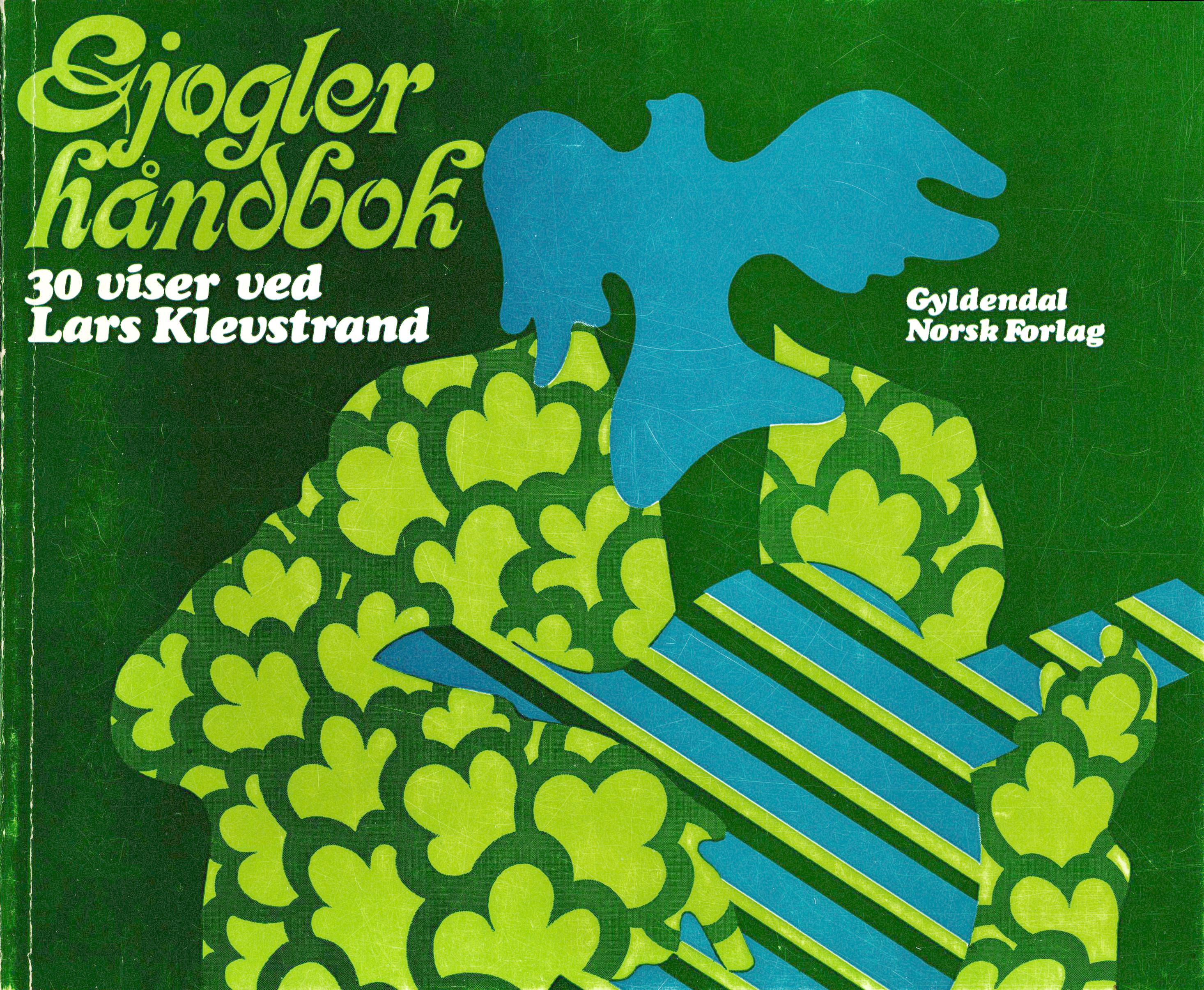 Gjøglerhåndbok - 30 viser ved Lars Klevstrand