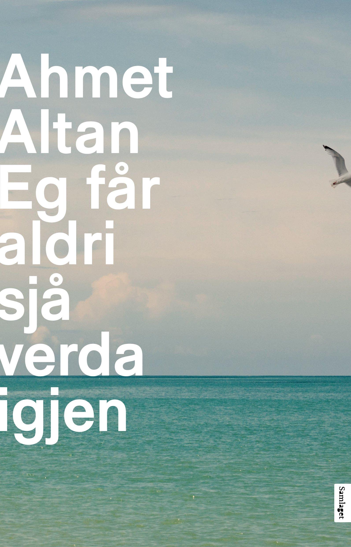 Ahmet Altan: Eg får aldri sjå verda igjen