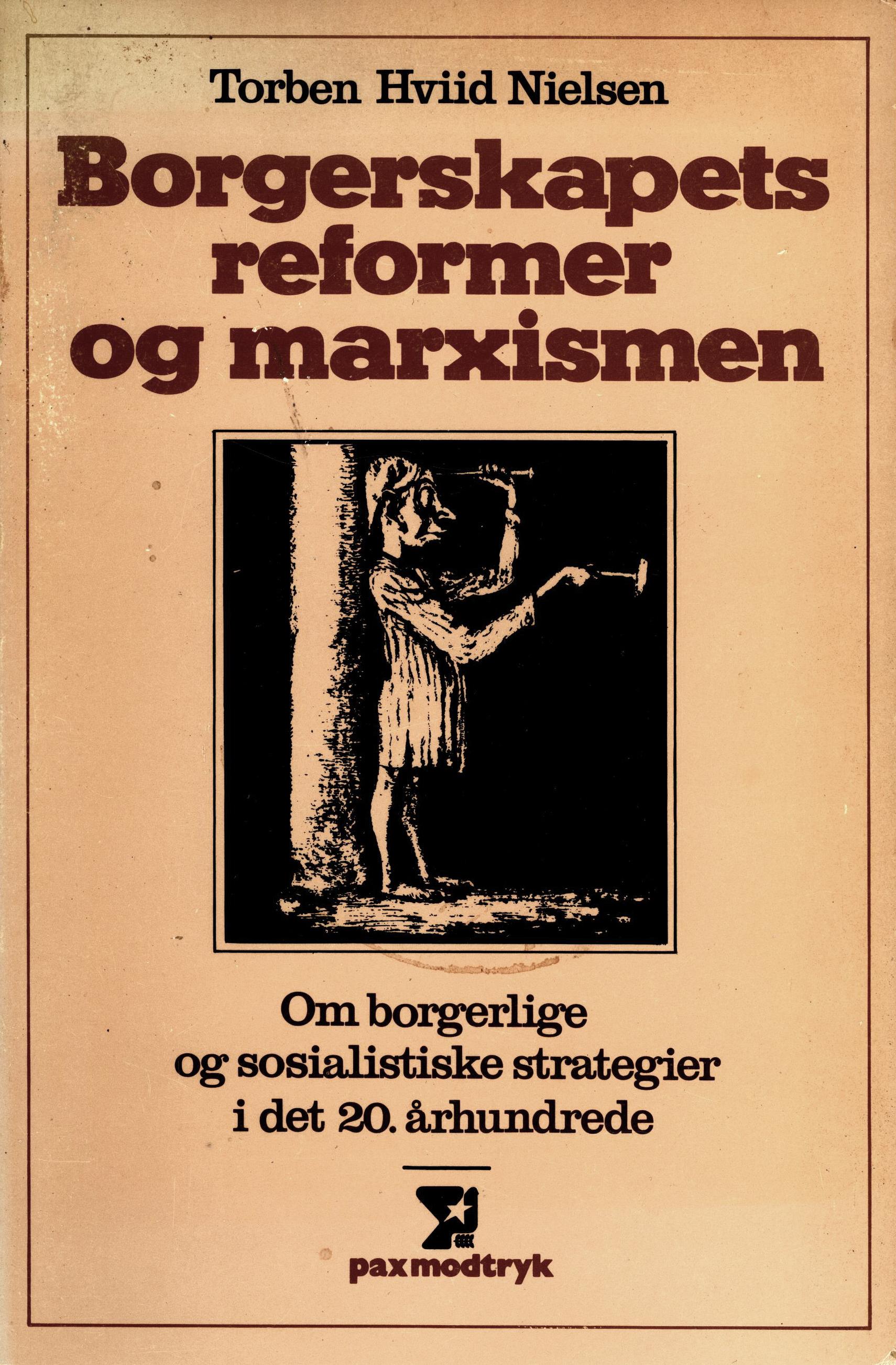 Torben Hviid Nielsen: Borgerskapets reformer og marxismen