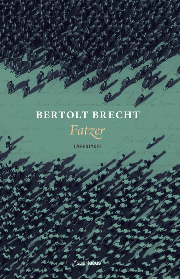 Bertolt Brecht: Fatzer