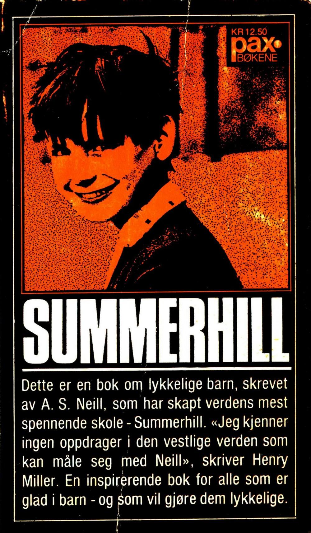 A. S. Neill: Summerhill