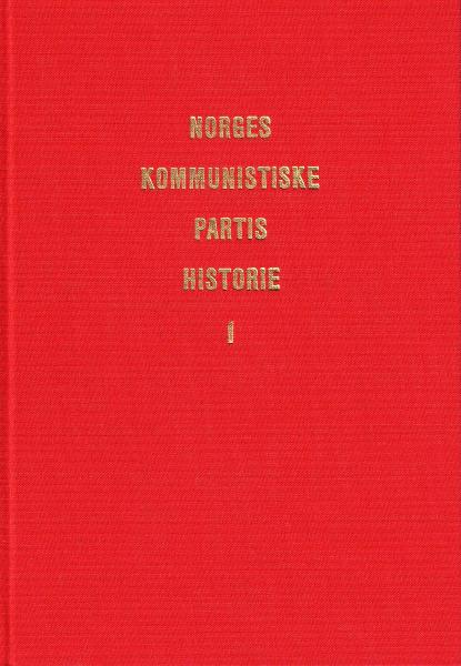 Just Lippe: Norges Kommunistiske Partis historie