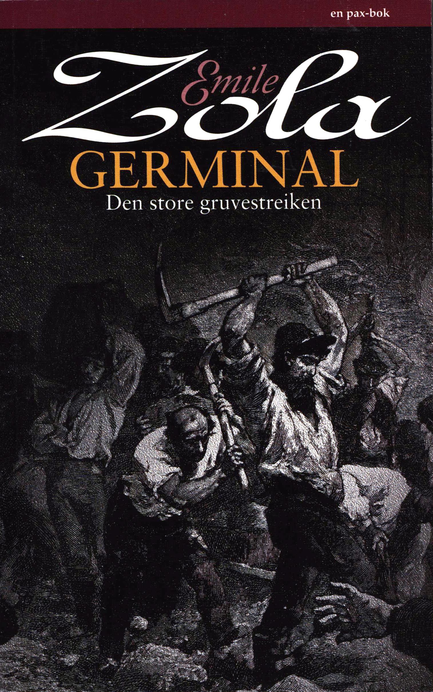 Emile Zola: Germinal - Den store gruvestreiken