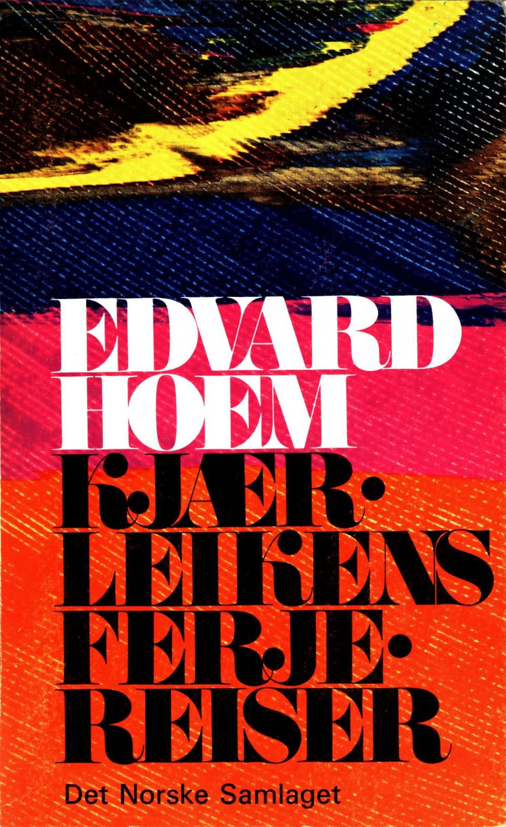 Edvard Hoem: Kjærleikens ferjereiser