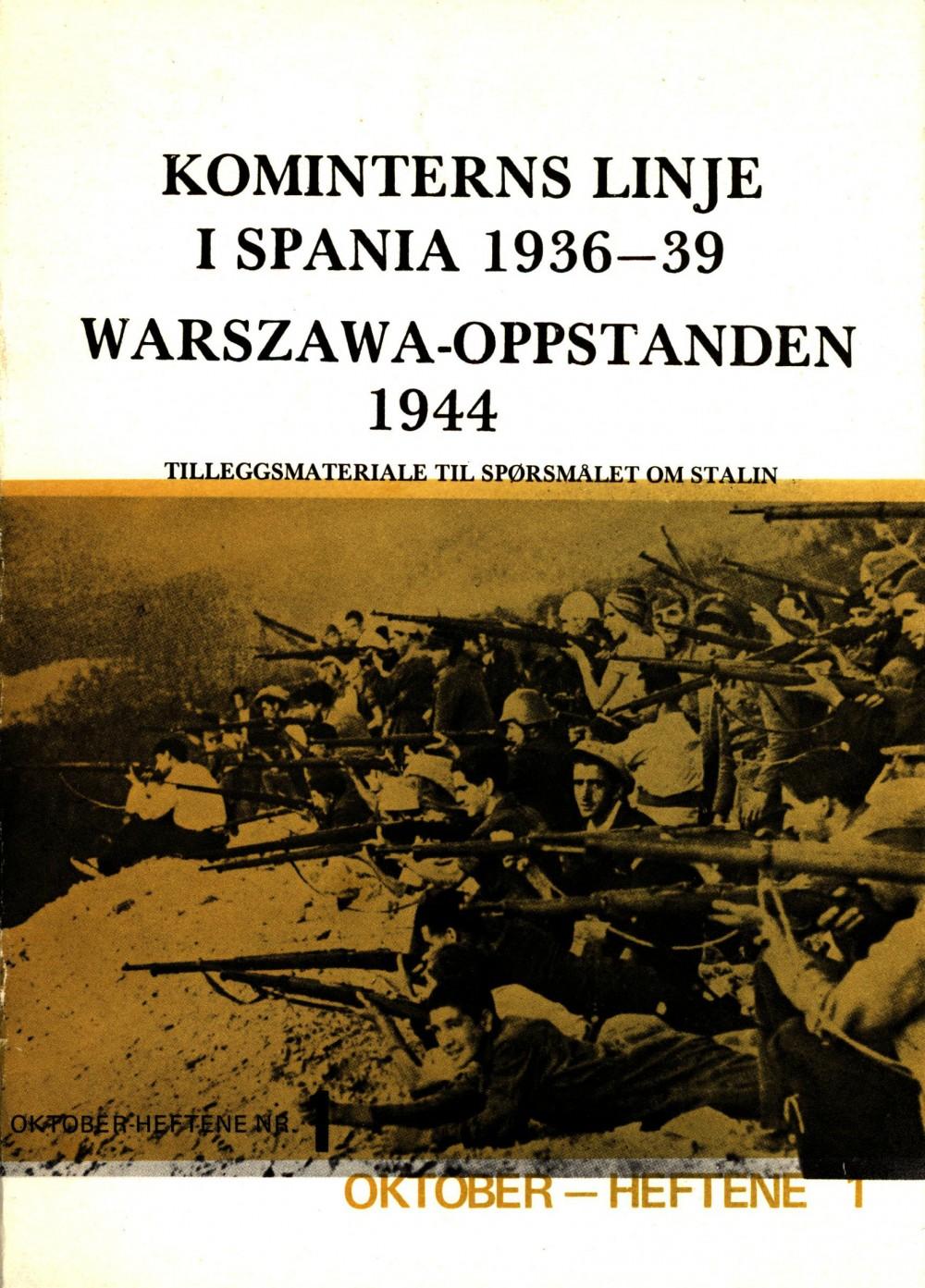 Kominterns linje i Spania 1936-39 - Warzawa-oppstanden 1944