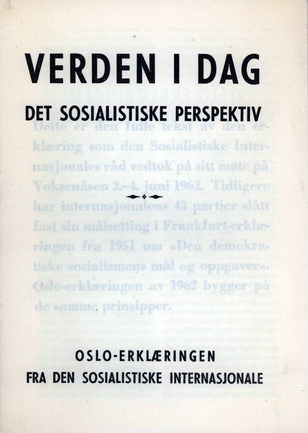 Verden i dag - Det sosialistiske perspektiv - Oslo-erklæringen fra Den sosialistiske internasjonale