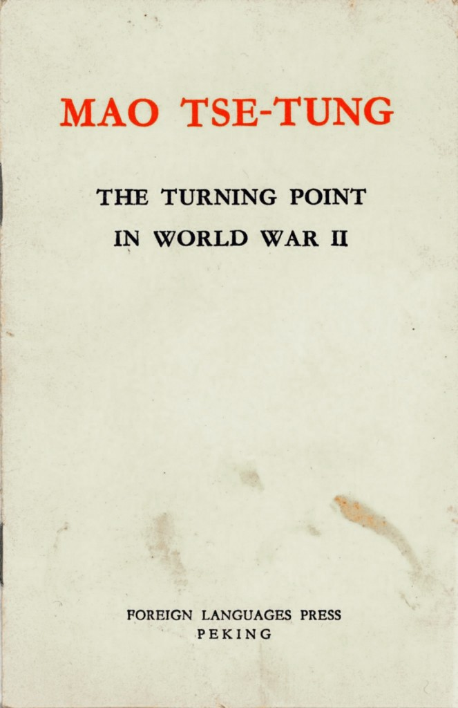 Mao Tse-tung: The Turning Point in World War II