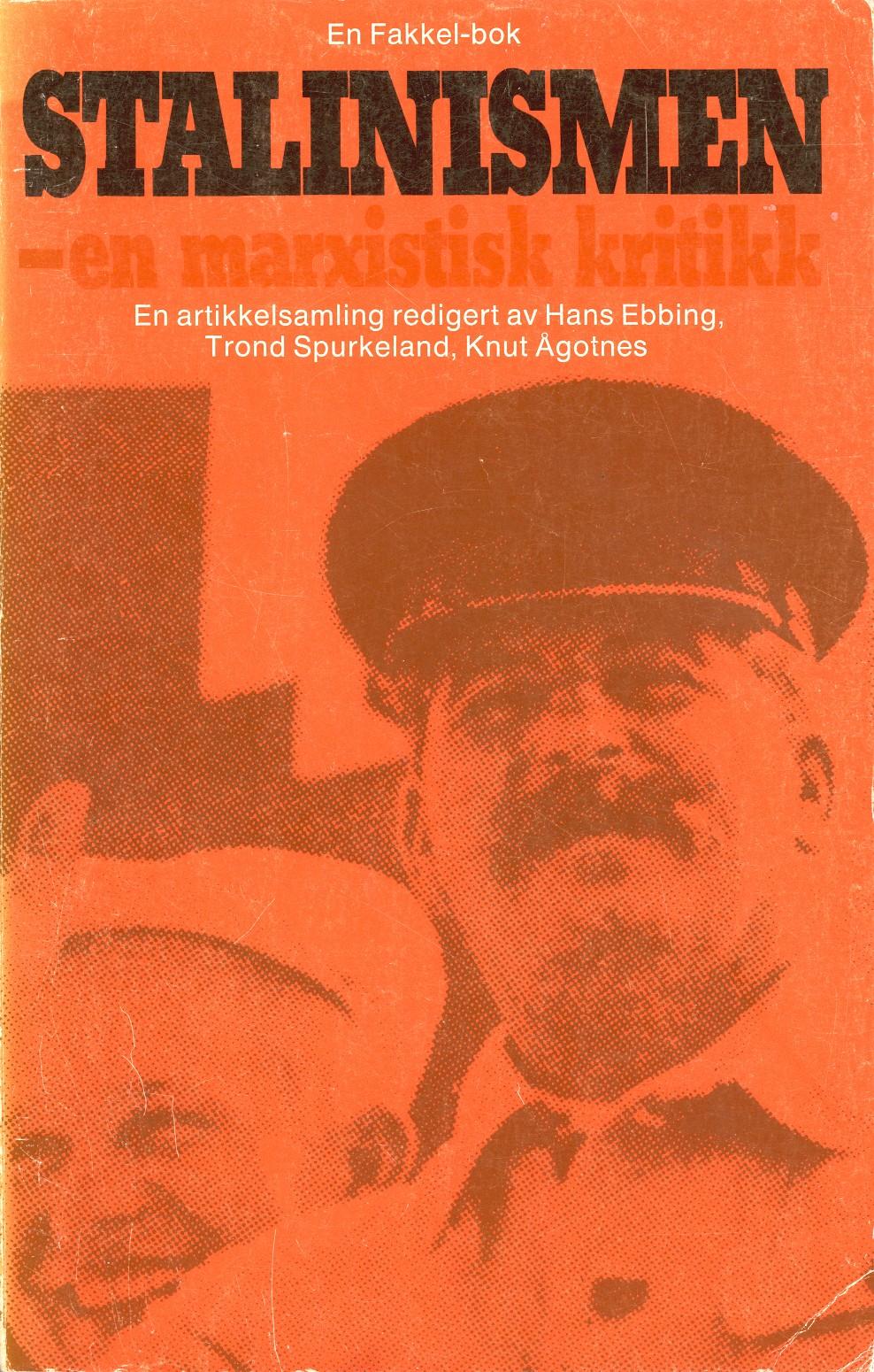 Diverse forfattere: Stalinismen - En marxistisk kritikk