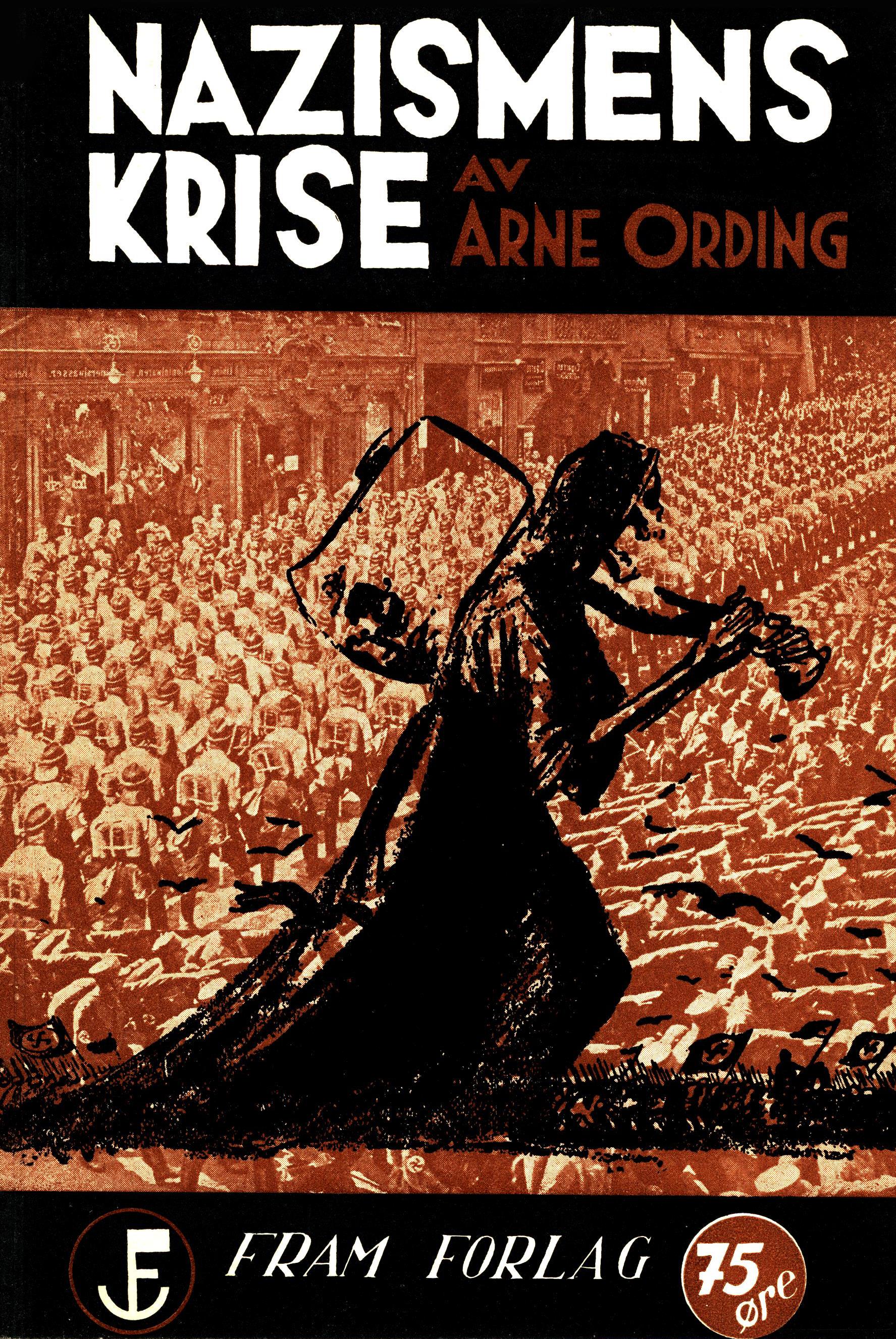 Arne Ording: Nazismens krise
